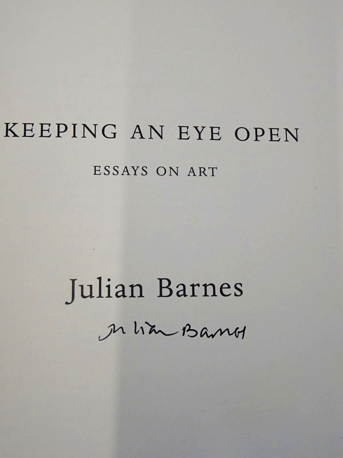 Photo of KEEPING AN EYE OPEN ESSAYS ON ART written by Barnes, Julian published by Jonathan Cape (STOCK CODE: 2127594)  for sale by Stella & Rose's Books