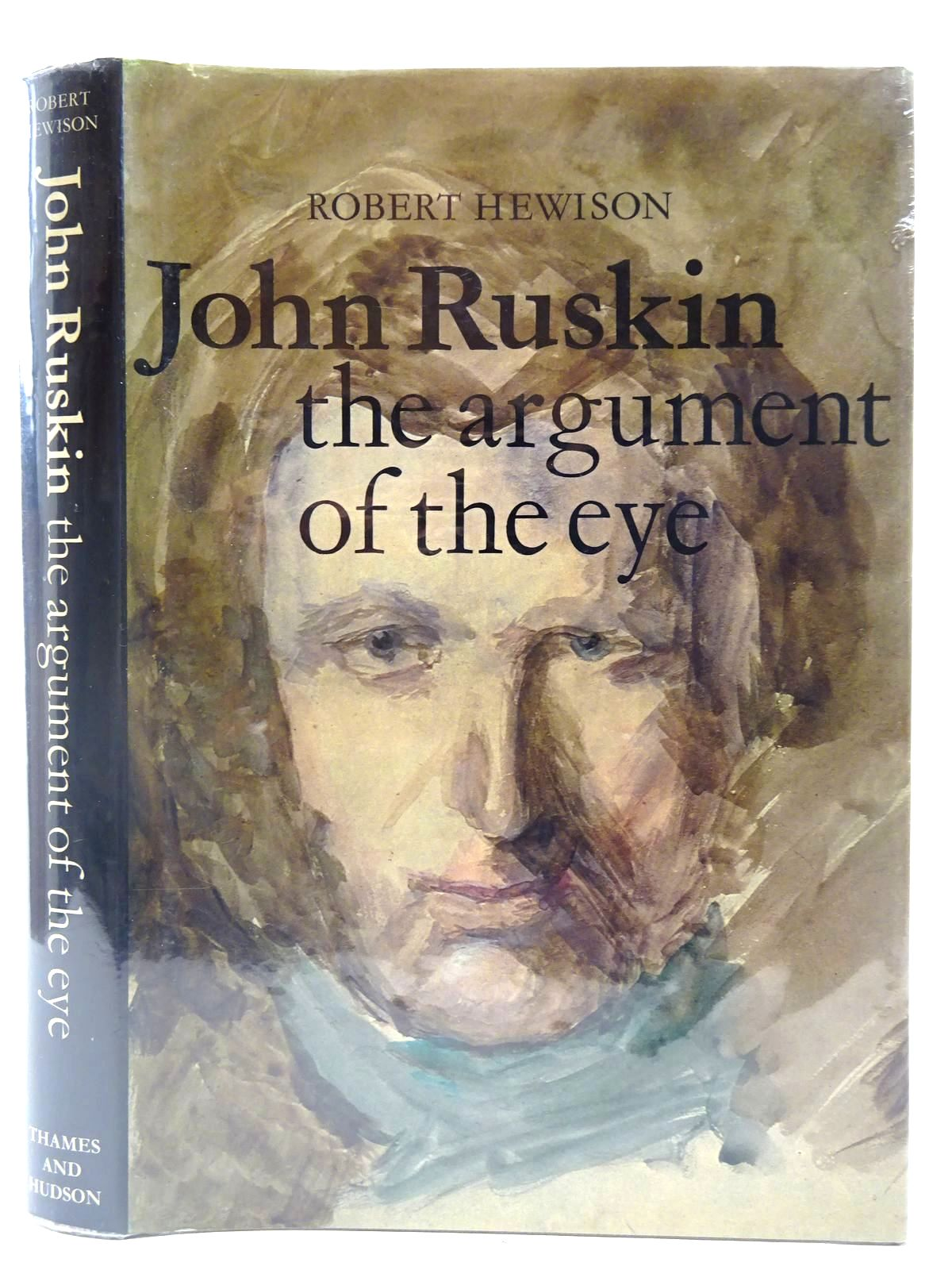 Photo of JOHN RUSKIN THE ARGUMENT OF THE EYE written by Hewison, Robert published by Thames and Hudson (STOCK CODE: 2127595)  for sale by Stella & Rose's Books