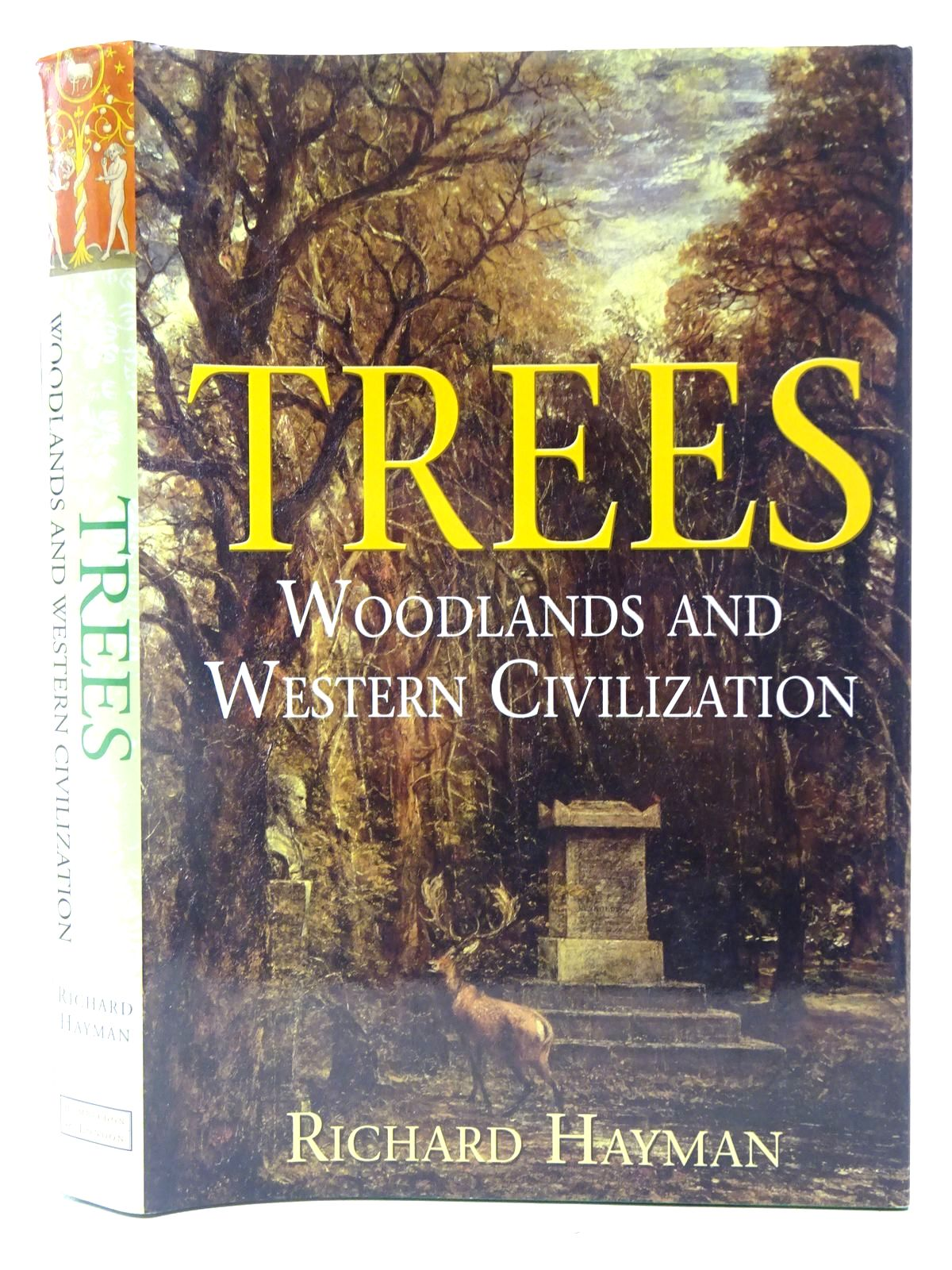 Photo of TREES WOODLANDS AND WESTERN CIVILIZATION written by Hayman, Richard published by Hambledon And London (STOCK CODE: 2127616)  for sale by Stella & Rose's Books