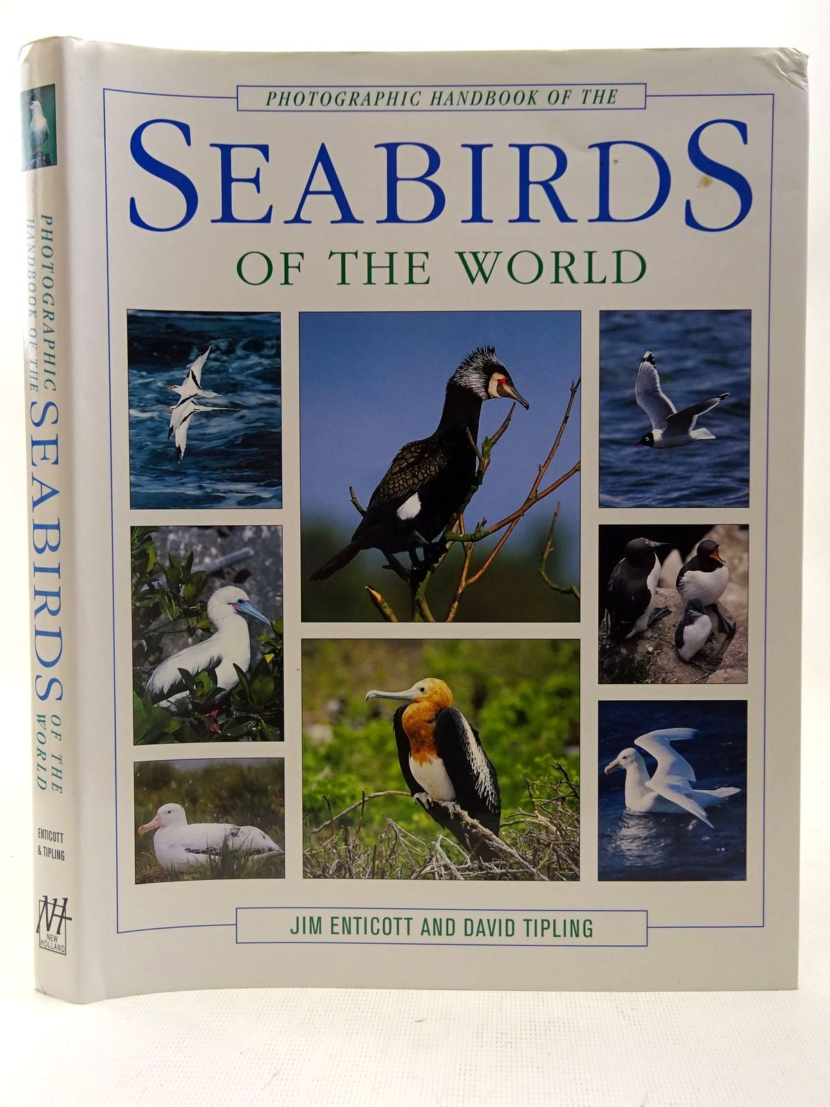 Photo of PHOTOGRAPHIC HANDBOOK OF THE SEABIRDS OF THE WORLD written by Enticott, Jim<br />Tipling, David published by New Holland (STOCK CODE: 2127660)  for sale by Stella & Rose's Books