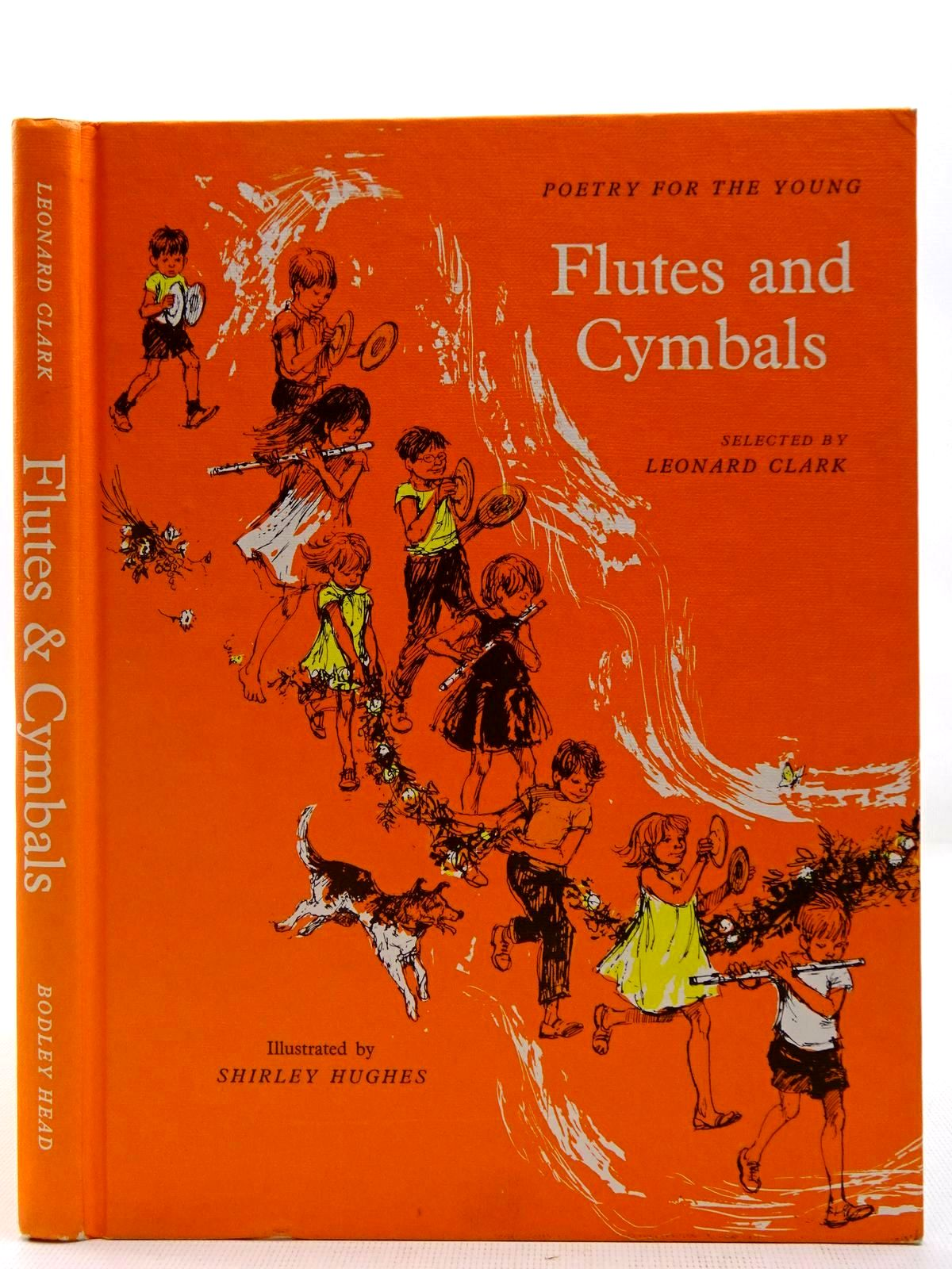 Photo of FLUTES AND CYMBALS written by Clark, Leonard illustrated by Hughes, Shirley published by The Bodley Head (STOCK CODE: 2127665)  for sale by Stella & Rose's Books