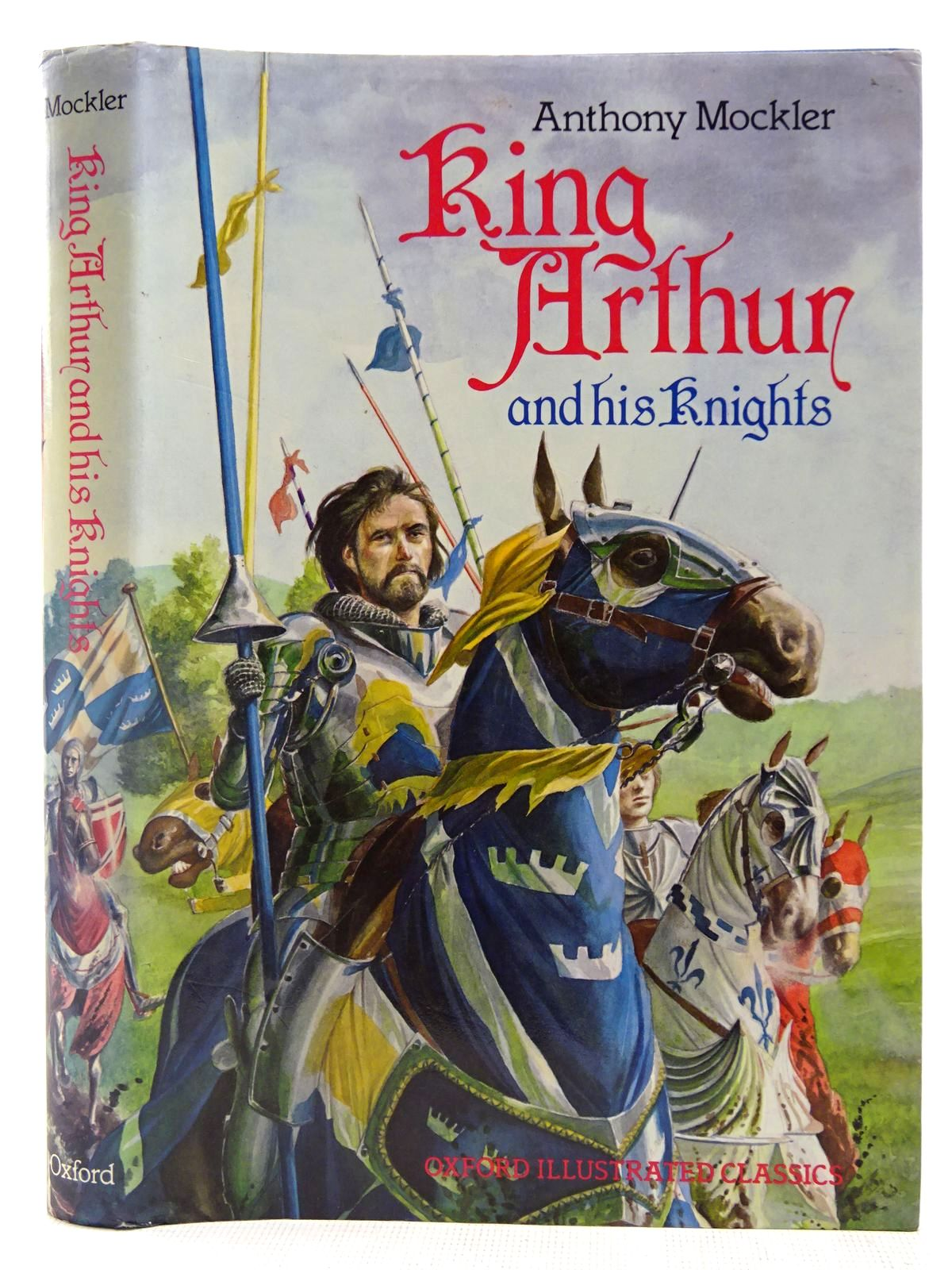 Photo of KING ARTHUR AND HIS KNIGHTS written by Mockler, Anthony illustrated by Harris, Nick published by Oxford University Press (STOCK CODE: 2127672)  for sale by Stella & Rose's Books