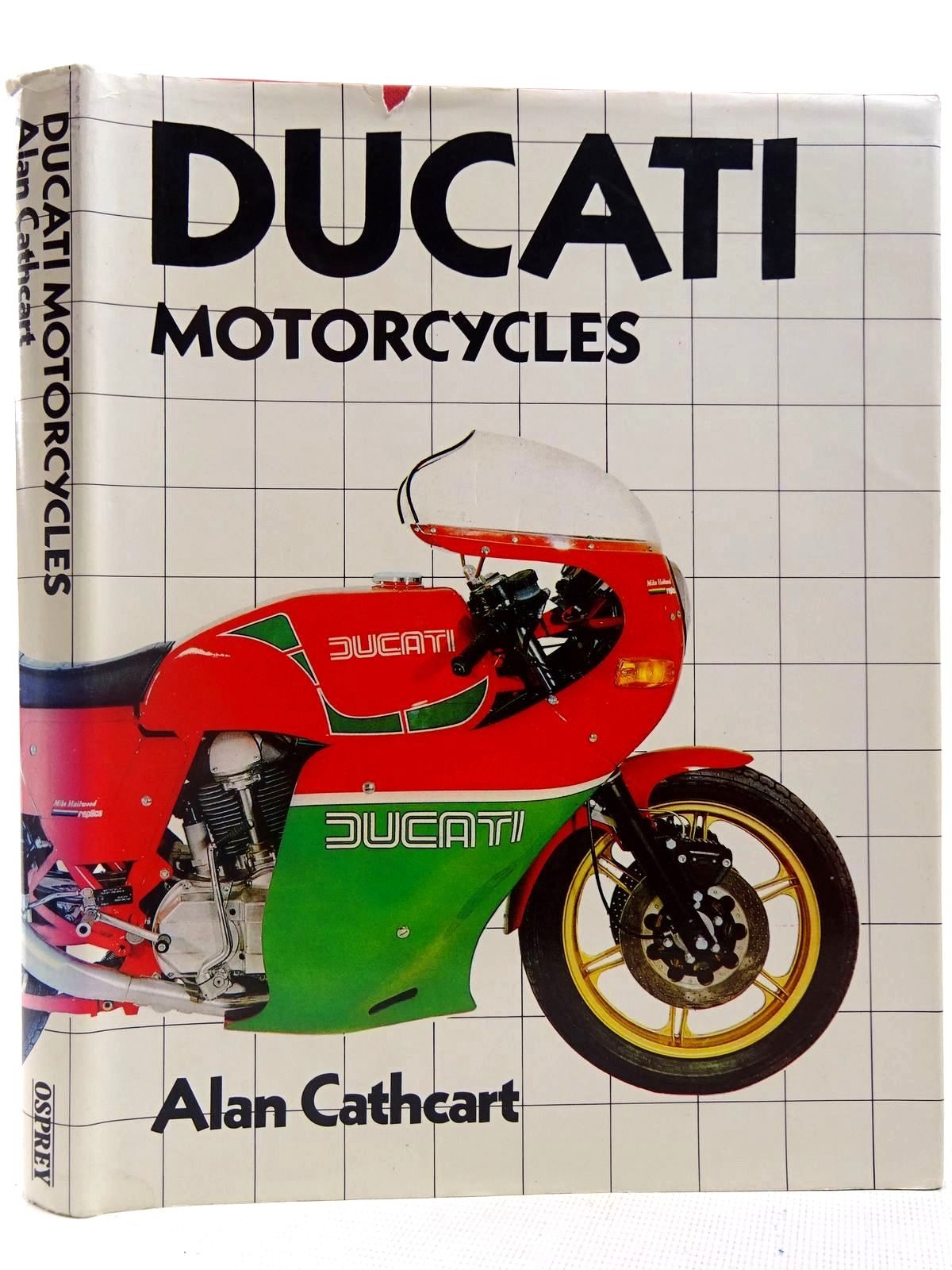 Photo of DUCATI MOTORCYCLES written by Cathcart, Alan published by Osprey Publishing (STOCK CODE: 2127735)  for sale by Stella & Rose's Books