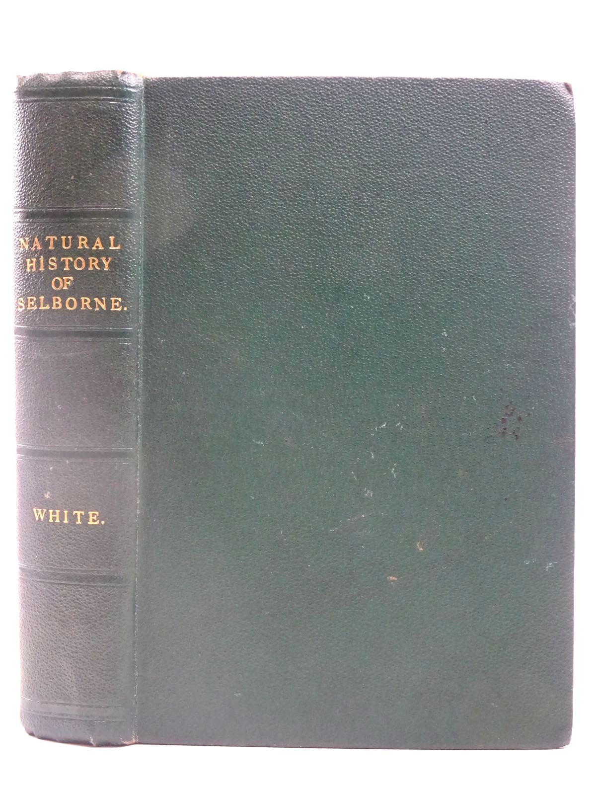 Photo of THE NATURAL HISTORY OF SELBORNE written by White, Gilbert<br />Blyth, Edward published by Wm. S. Orr and Co. (STOCK CODE: 2127739)  for sale by Stella & Rose's Books