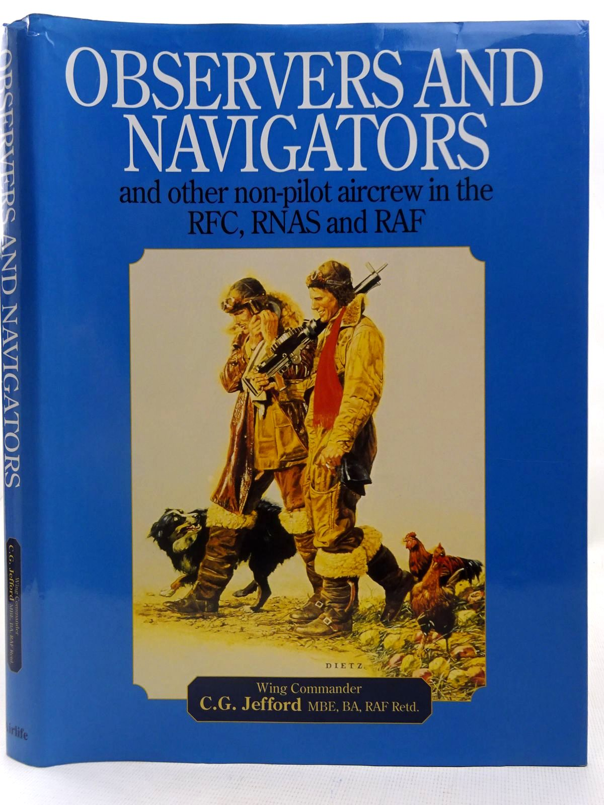 Photo of OBSERVERS AND NAVIGATORS AND OTHER NON-PILOT AIRCREW IN THE RFC, RNAS AND RAF written by Jefford, C.G. published by Airlife (STOCK CODE: 2127795)  for sale by Stella & Rose's Books
