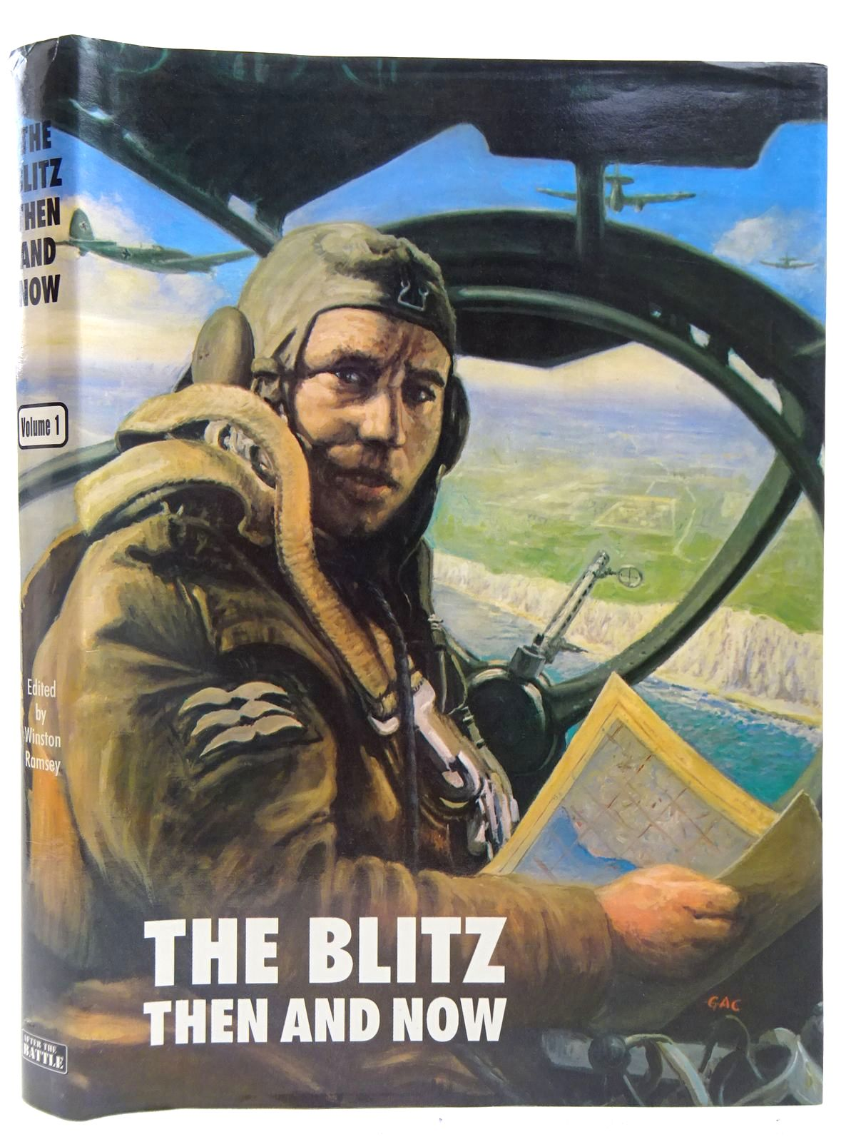 Photo of THE BLITZ THEN AND NOW VOLUME 1 written by Ramsey, Winston G.<br />et al, published by Battle of Britain Prints International Ltd. (STOCK CODE: 2127800)  for sale by Stella & Rose's Books