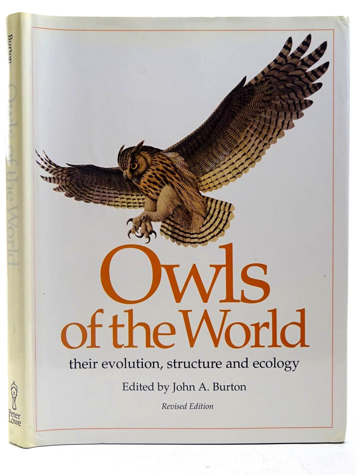 Photo of OWLS OF THE WORLD THEIR EVOLUTION, STRUCTURE AND ECOLOGY written by Burton, John A. illustrated by Rignall, John published by Peter Lowe (STOCK CODE: 2127818)  for sale by Stella & Rose's Books