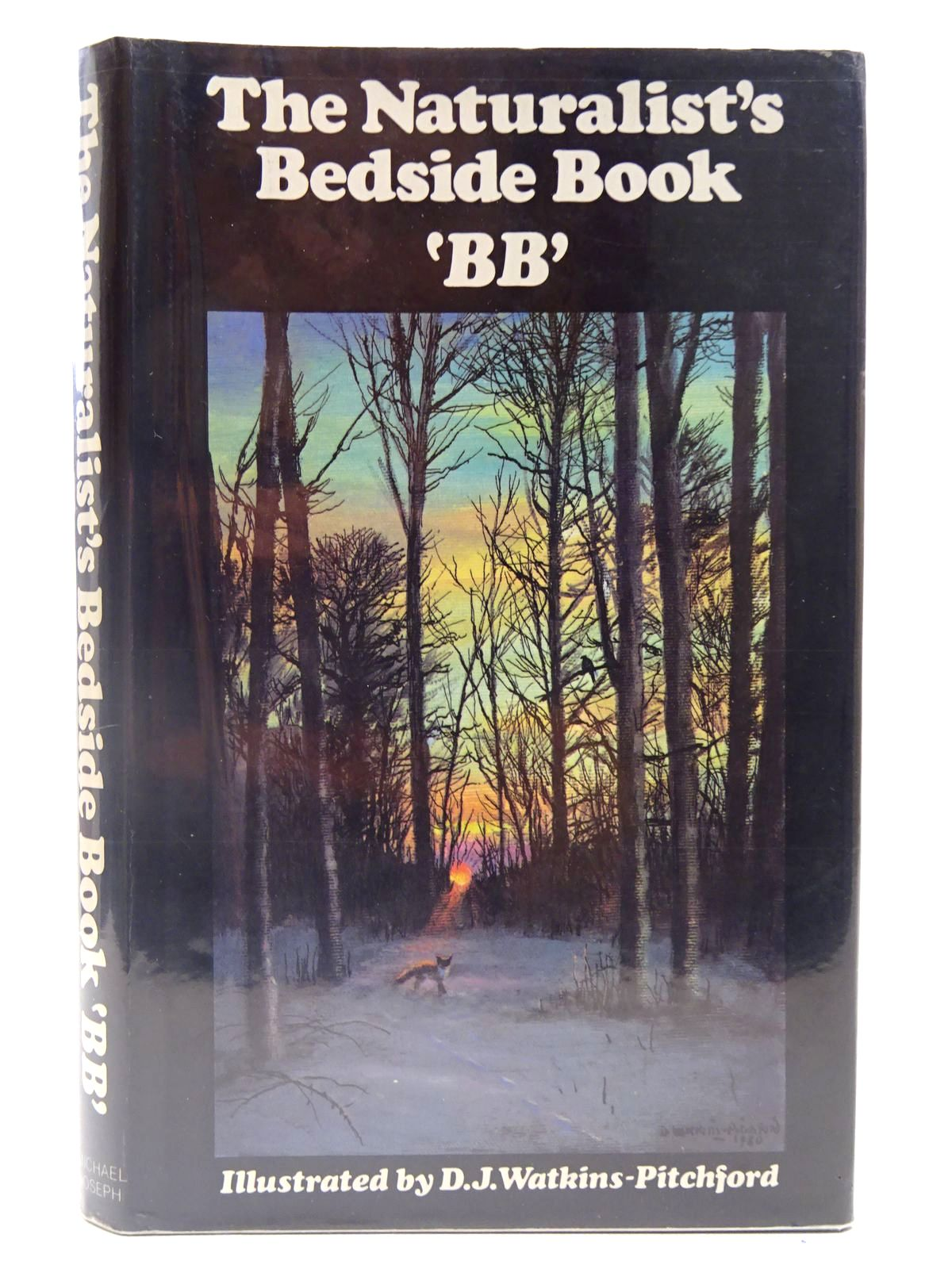 Photo of THE NATURALIST'S BEDSIDE BOOK written by BB,  illustrated by BB,  published by Michael Joseph (STOCK CODE: 2127833)  for sale by Stella & Rose's Books