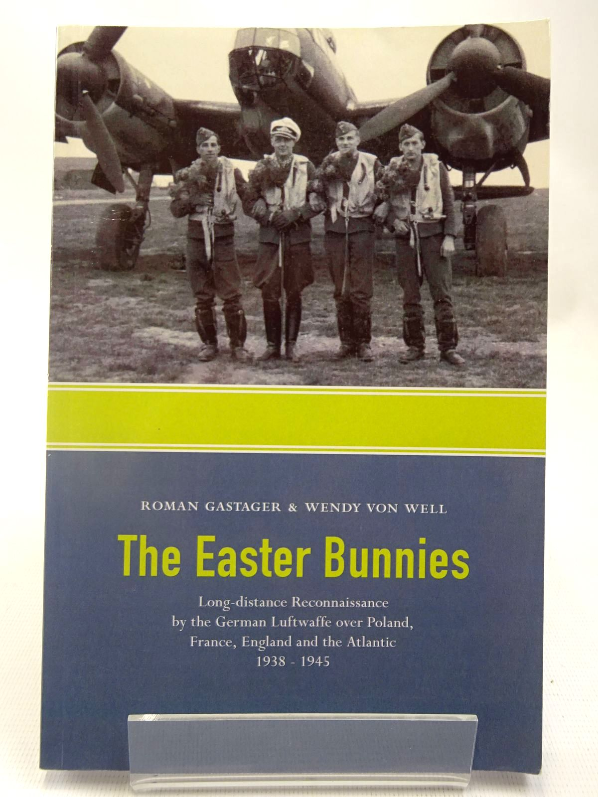 Photo of THE EASTER BUNNIES written by Gastager, Roman<br />Von Well, Wendy published by Trafford Publishing (STOCK CODE: 2127862)  for sale by Stella & Rose's Books