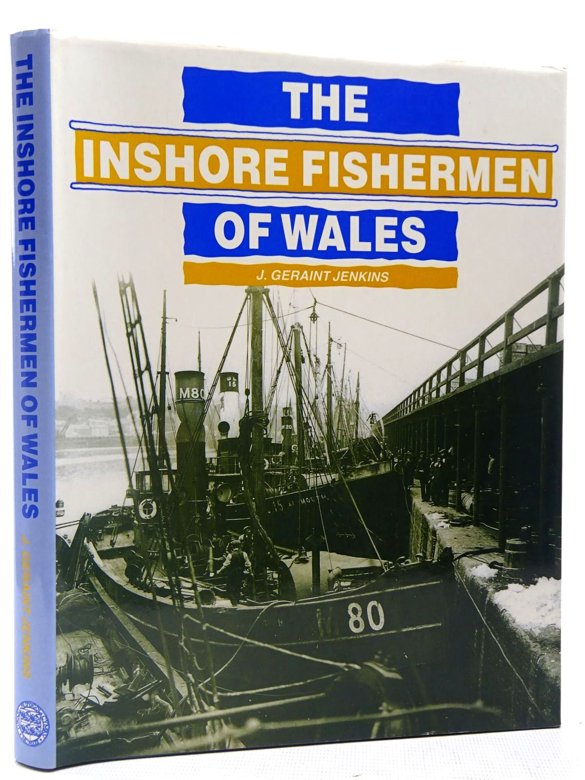 Photo of THE INSHORE FISHERMEN OF WALES written by Jenkins, John Geraint published by University of Wales (STOCK CODE: 2127898)  for sale by Stella & Rose's Books