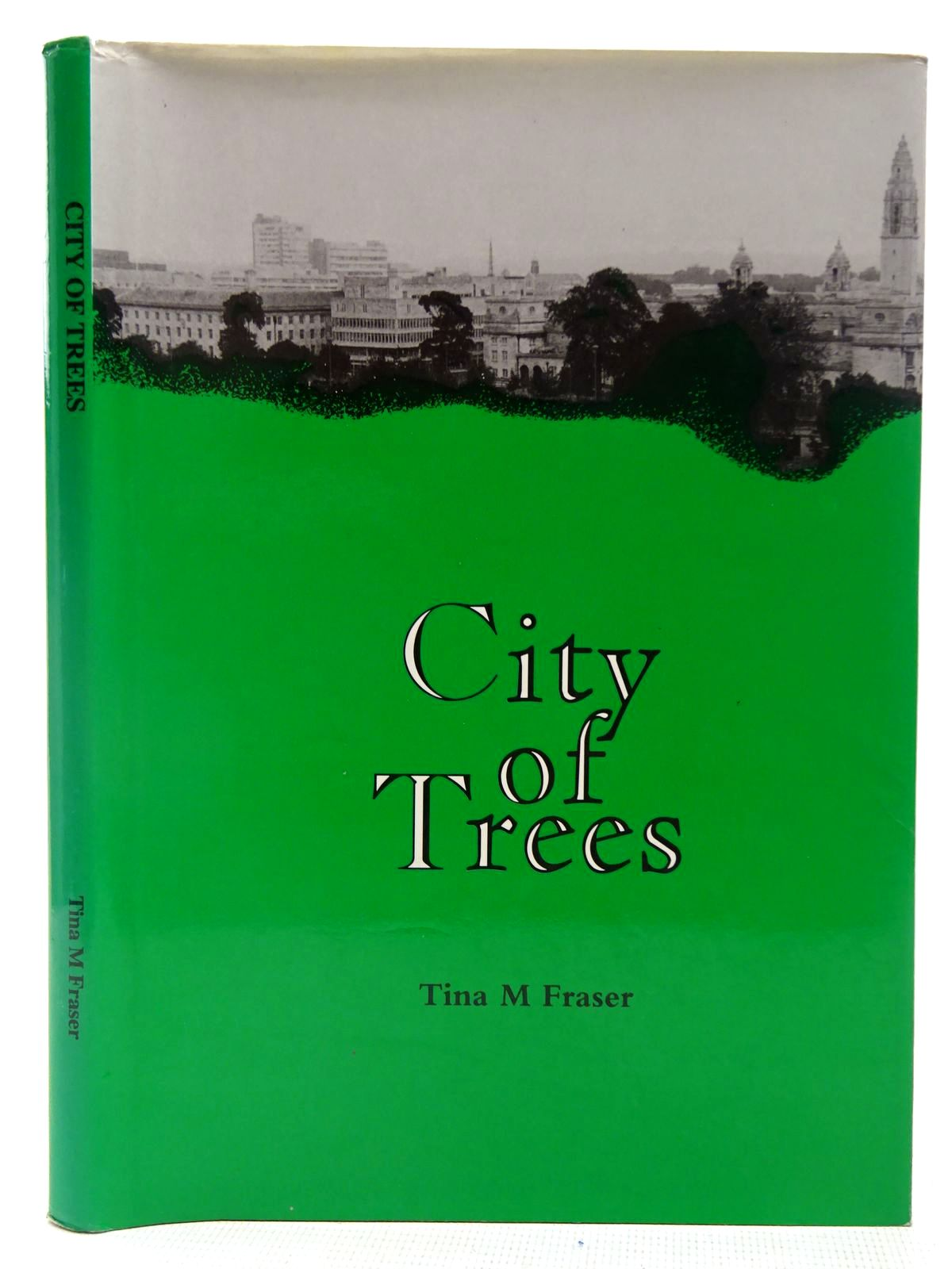 Photo of CITY OF TREES written by Fraser, Tina M. (STOCK CODE: 2127901)  for sale by Stella & Rose's Books