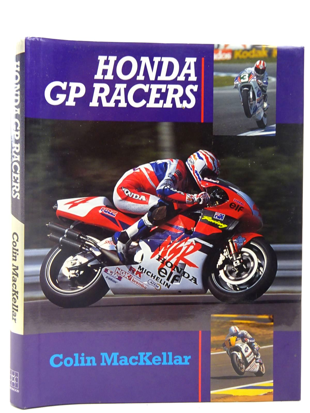 Photo of HONDA GP RACERS written by MacKellar, Colin published by The Crowood Press (STOCK CODE: 2127905)  for sale by Stella & Rose's Books