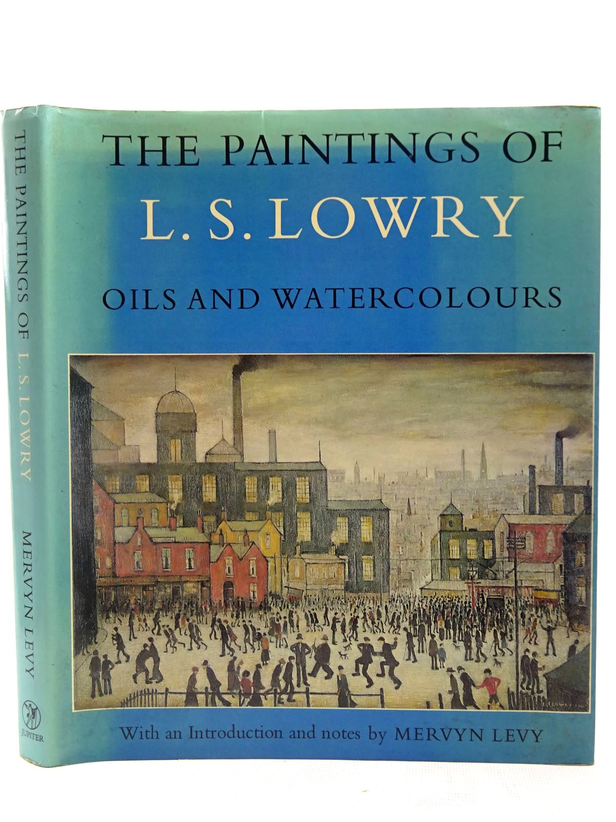 Photo of THE PAINTINGS OF L.S. LOWRY written by Levy, Mervyn illustrated by Lowry, L.S. published by Jupiter Books (STOCK CODE: 2127920)  for sale by Stella & Rose's Books