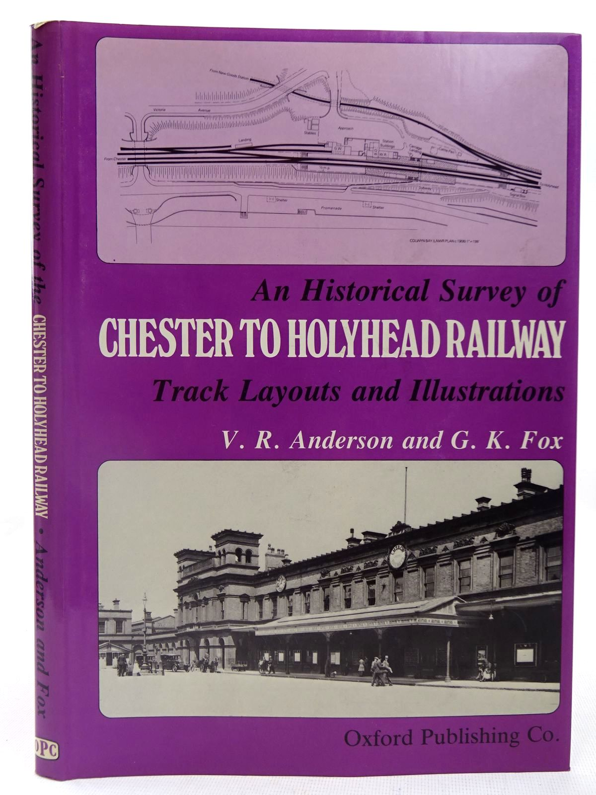 Photo of AN HISTORICAL SURVEY OF CHESTER TO HOLYHEAD RAILWAY TRACK LAYOUTS AND ILLUSTRATIONS