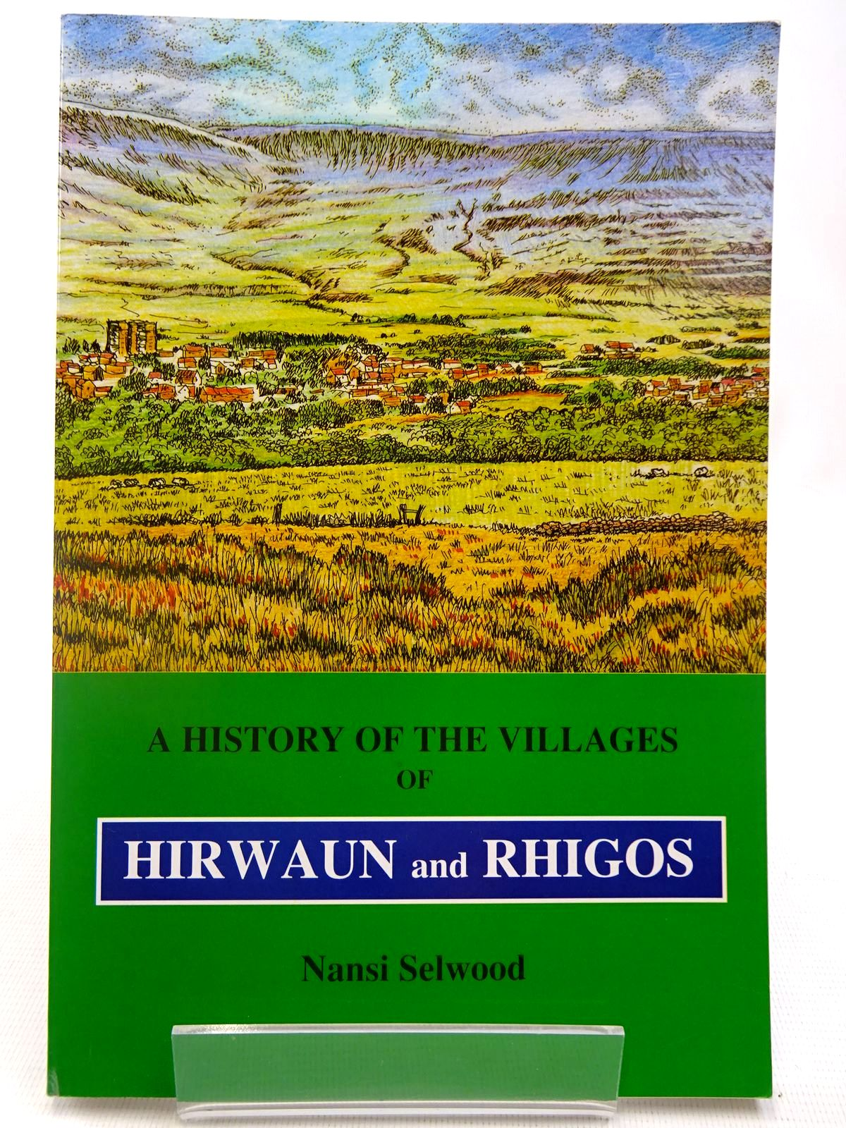 Photo of A HISTORY OF THE VILLAGES OF HIRWAUN AND RHIGOS written by Selwood, Nansi published by Nansi Selwood (STOCK CODE: 2127938)  for sale by Stella & Rose's Books