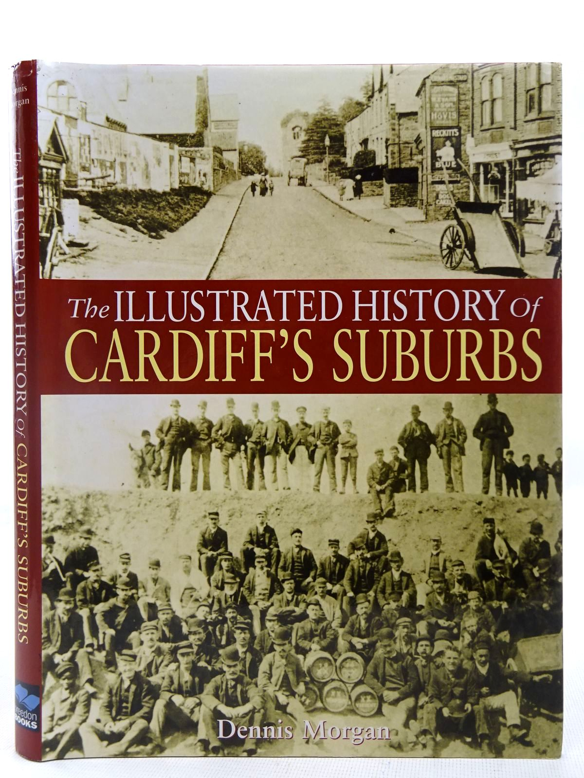 Photo of THE ILLUSTRATED HISTORY OF CARDIFF'S SUBURBS