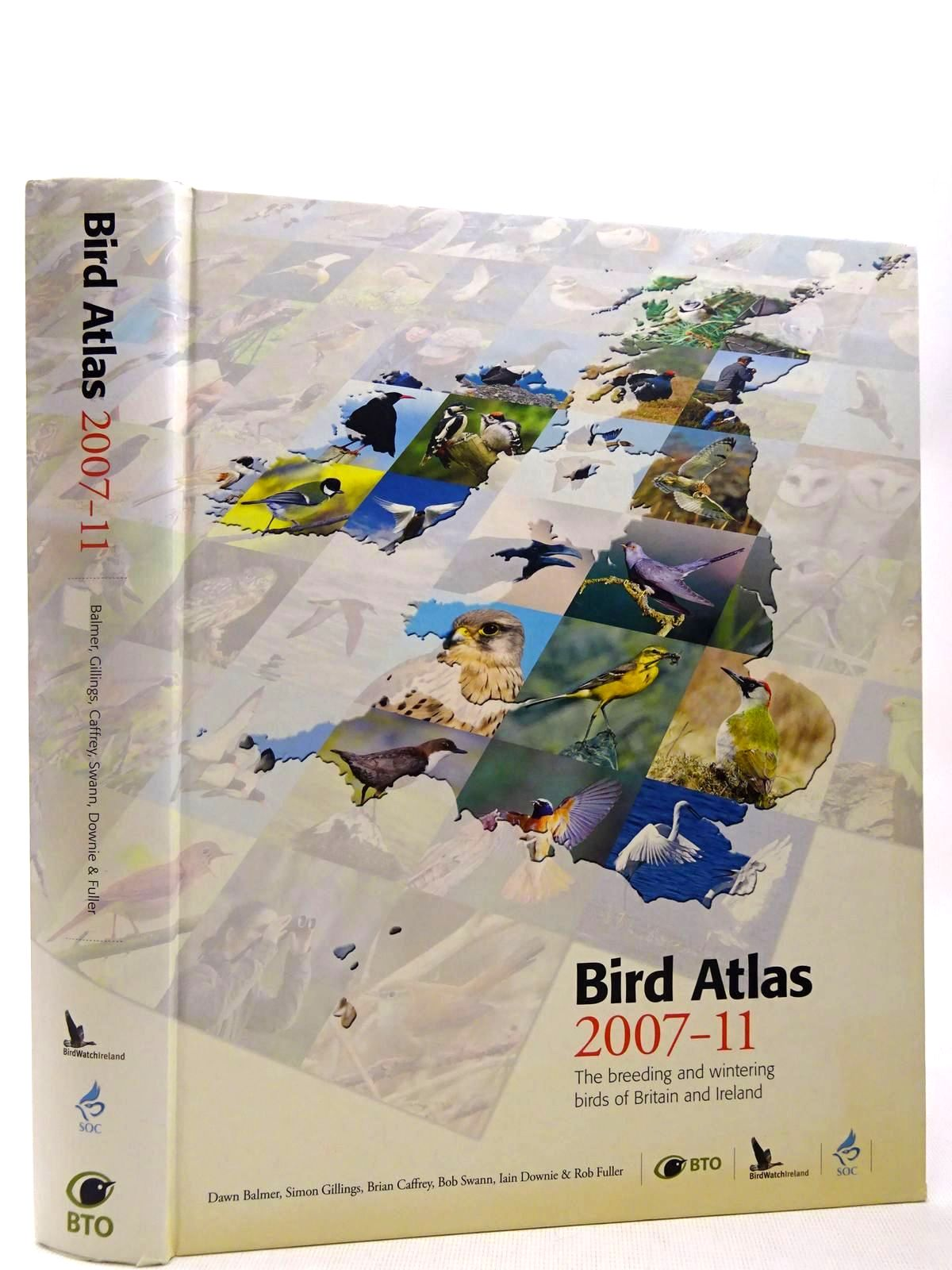 Photo of BIRD ATLAS 2007-11 THE BREEDING AND WINTERING BIRDS OF BRITAIN AND IRELAND written by Balmer, Dawn<br />Gillings, Simon<br />Caffrey, Brian<br />Swann, Bob<br />Downie, Iain<br />Fuller, Rob<br />et al, published by Bto Books (STOCK CODE: 2127946)  for sale by Stella & Rose's Books