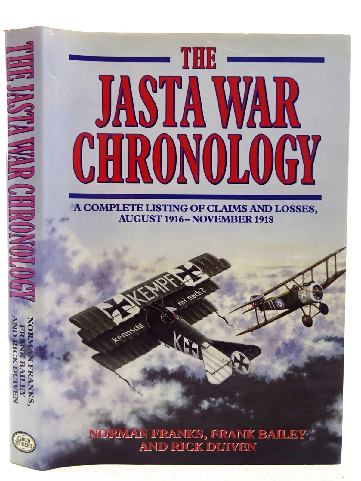 Photo of THE JASTA WAR CHRONOLOGY written by Franks, Norman<br />Bailey, Frank<br />Duiven, Rick published by Grub Street (STOCK CODE: 2127949)  for sale by Stella & Rose's Books