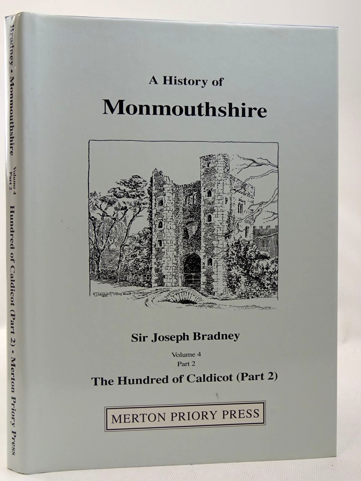 Photo of A HISTORY OF MONMOUTHSHIRE THE HUNDRED OF CALDICOT PART 2 written by Bradney, Joseph published by Merton Priory Press (STOCK CODE: 2127959)  for sale by Stella & Rose's Books