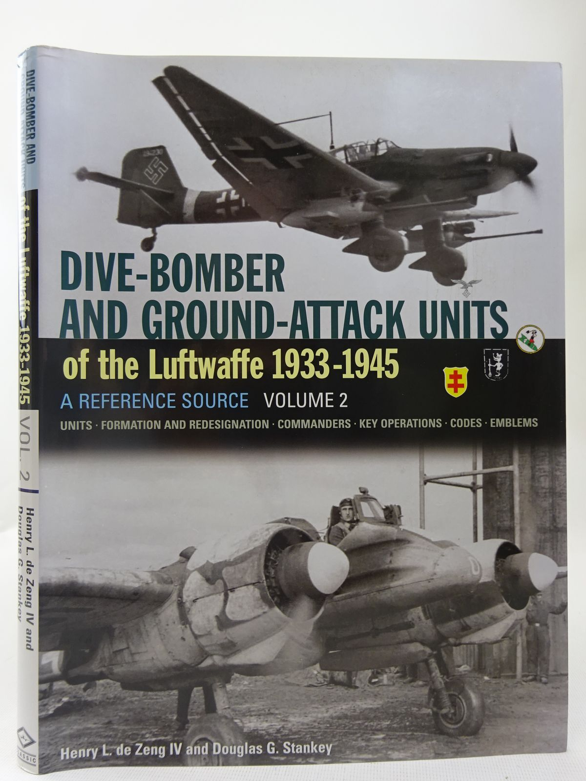 Photo of DIVE-BOMBER AND GROUND-ATTACK UNITS OF THE LUFTWAFFE 1933-1945 A REFERENCE SOURCE: VOLUME 1 written by De Zeng Iv, Henry L.<br />Stankey, Douglas G. published by Classic Publications (STOCK CODE: 2127976)  for sale by Stella & Rose's Books