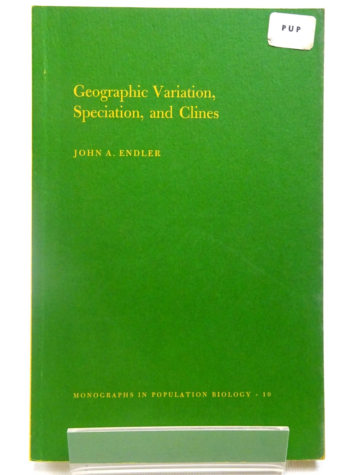 Photo of GEOGRAPHIC VARIATION, SPECIATION, AND CLINES written by Endler, John A. published by Princeton University Press (STOCK CODE: 2127994)  for sale by Stella & Rose's Books