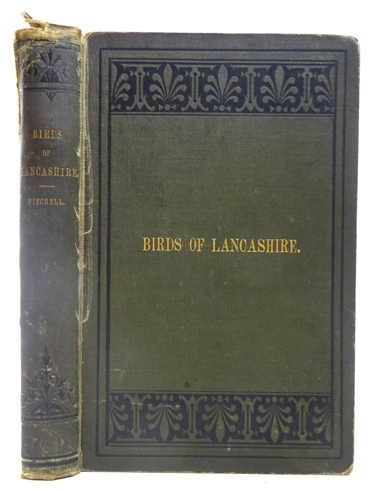 Photo of THE BIRDS OF LANCASHIRE written by Mitchell, F.S. illustrated by Keulemans, J.G.<br />Prout, Victor published by John Van Voorst (STOCK CODE: 2127995)  for sale by Stella & Rose's Books