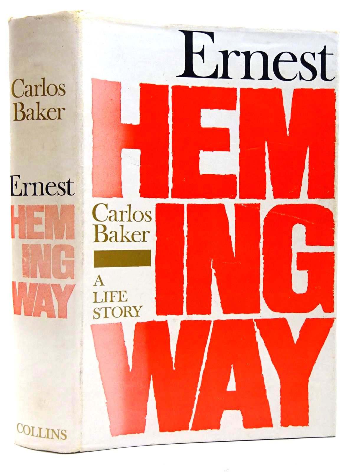 Photo of ERNEST HEMINGWAY: A LIFE STORY written by Baker, Carlos published by Collins (STOCK CODE: 2128087)  for sale by Stella & Rose's Books
