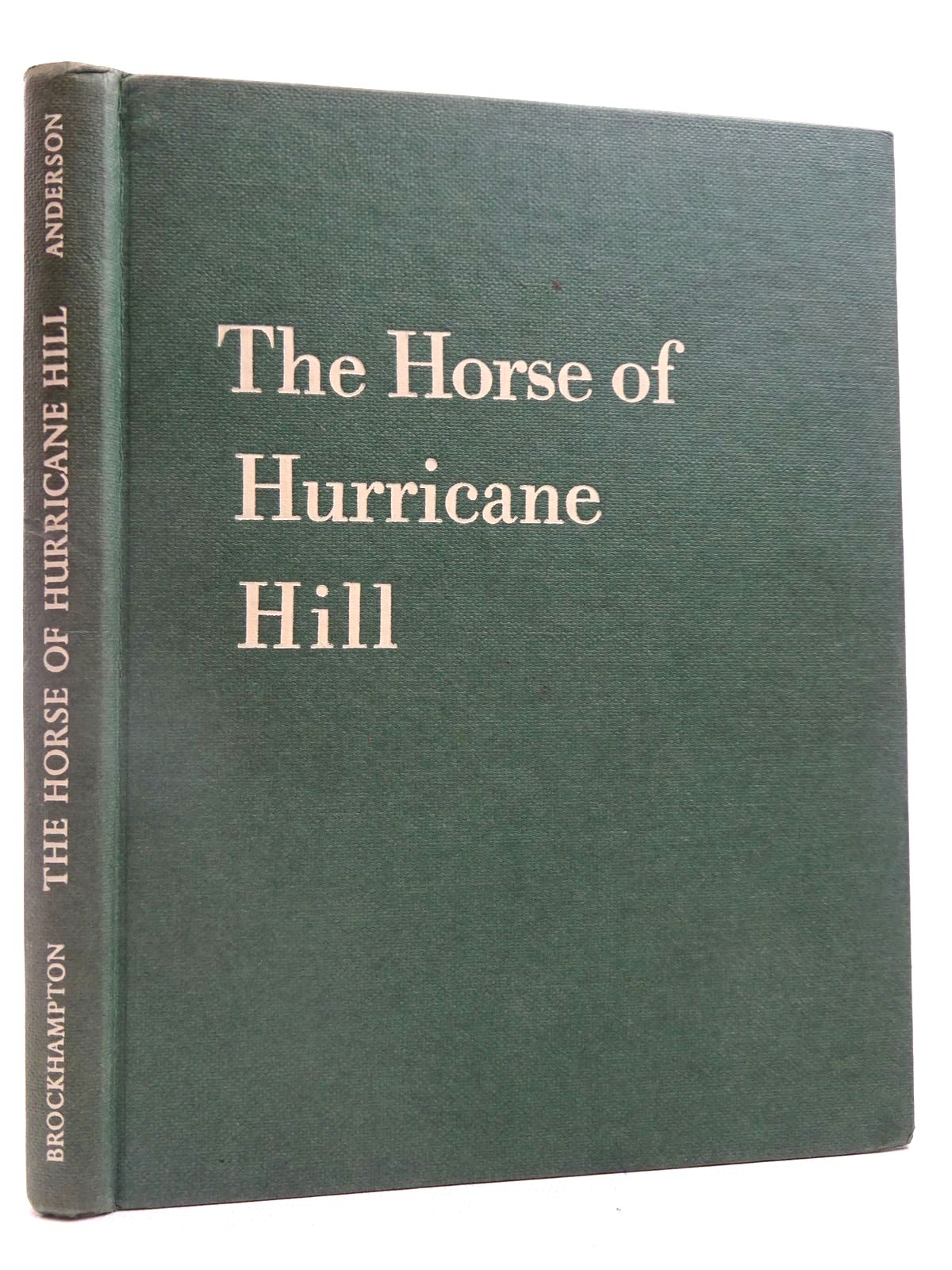 Photo of THE HORSE OF HURRICANE HILL written by Anderson, C.W. illustrated by Anderson, C.W. published by Brockhampton Press (STOCK CODE: 2128099)  for sale by Stella & Rose's Books