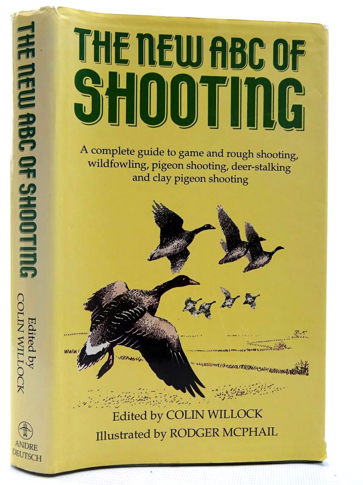 Photo of THE NEW ABC OF SHOOTING written by Willock, Colin illustrated by McPhail, Rodger published by Andre Deutsch (STOCK CODE: 2128106)  for sale by Stella & Rose's Books