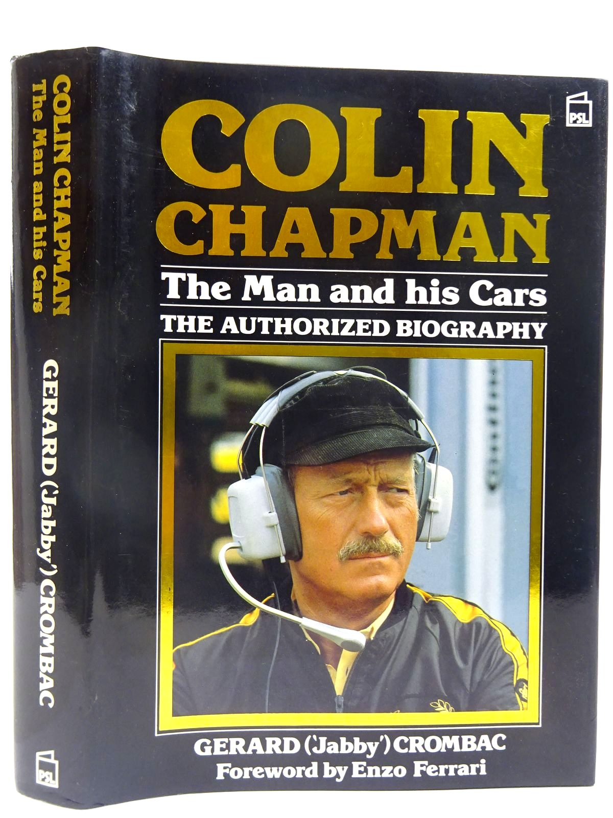 Photo of COLIN CHAPMAN THE MAN AND HIS CARS written by Crombac, Gerard published by Patrick Stephens (STOCK CODE: 2128142)  for sale by Stella & Rose's Books