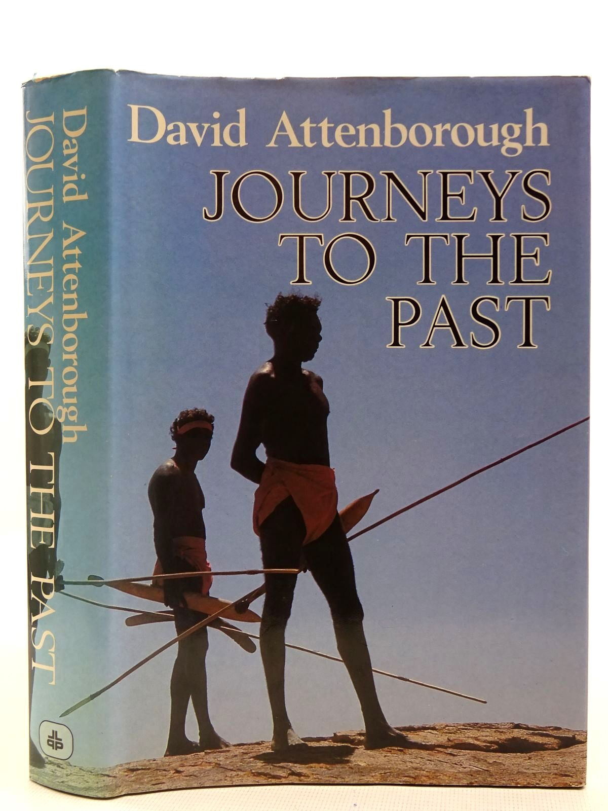 Photo of JOURNEYS TO THE PAST written by Attenborough, David published by Lutterworth Press (STOCK CODE: 2128278)  for sale by Stella & Rose's Books