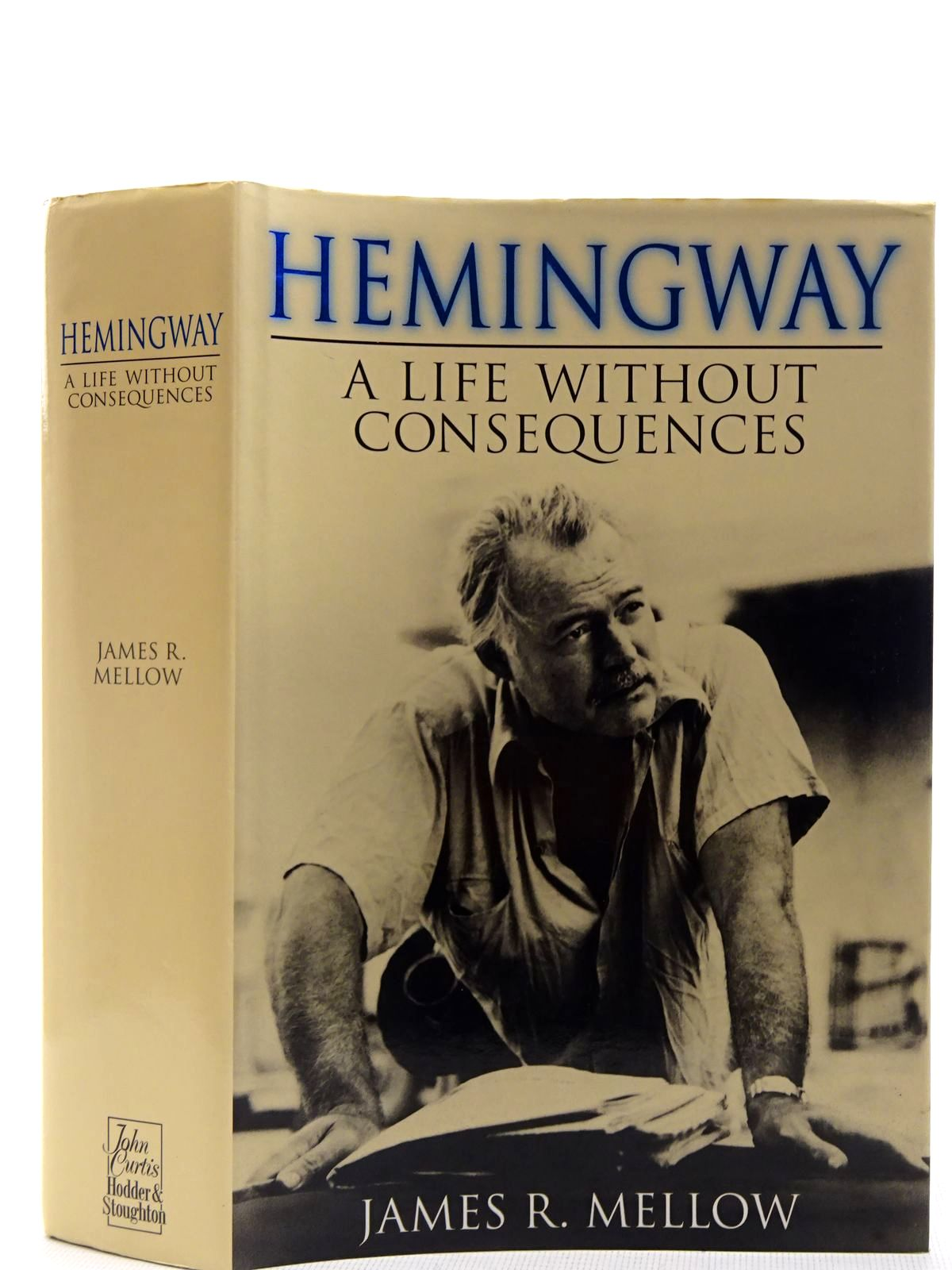 Photo of HEMINGWAY A LIFE WITHOUT CONSEQUENCES written by Mellow, James R. published by Hodder & Stoughton (STOCK CODE: 2128289)  for sale by Stella & Rose's Books