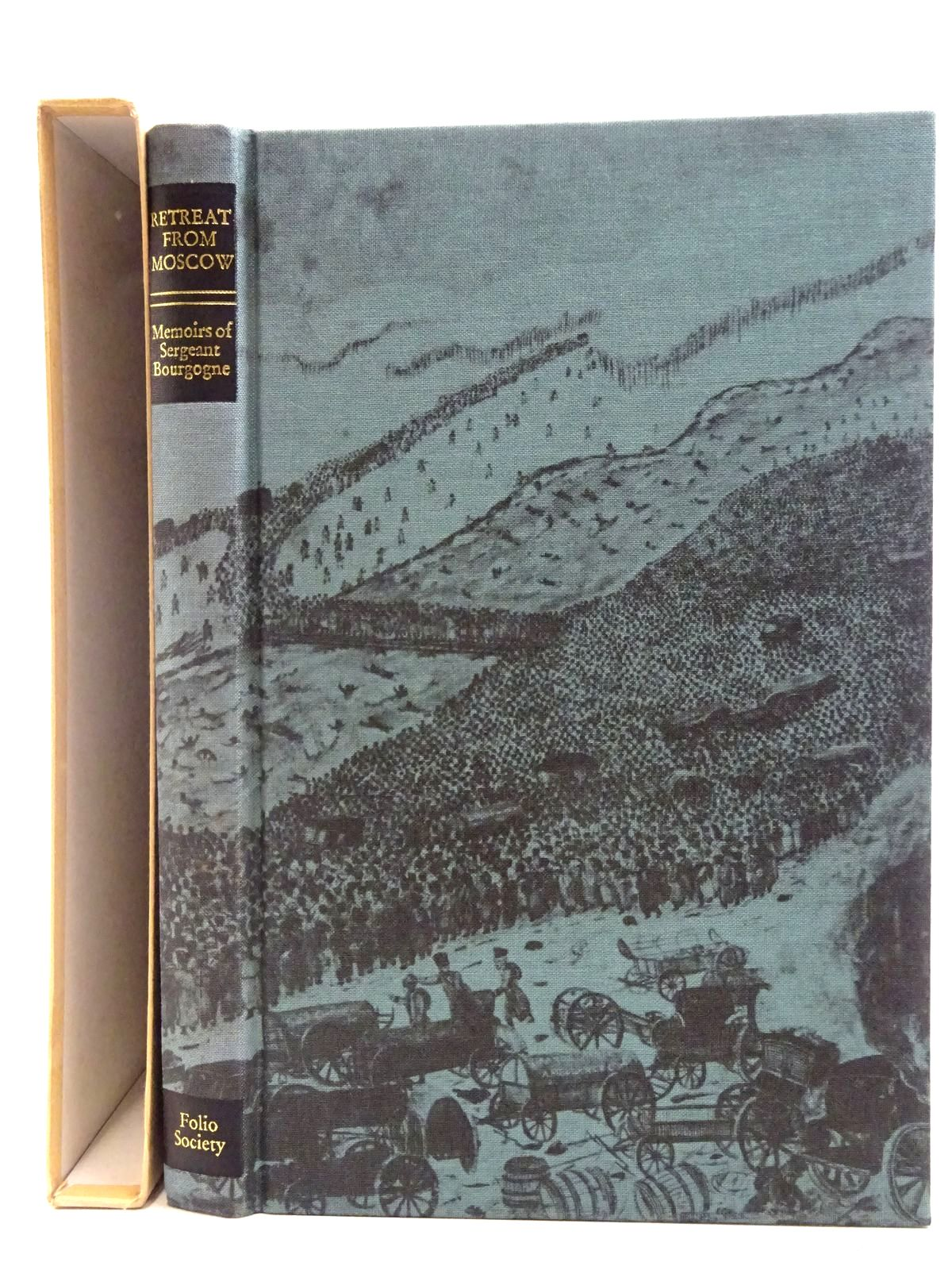 Photo of THE RETREAT FROM MOSCOW written by Bourgogne, Sergeant<br />Cronin, Vincent published by Folio Society (STOCK CODE: 2128382)  for sale by Stella & Rose's Books