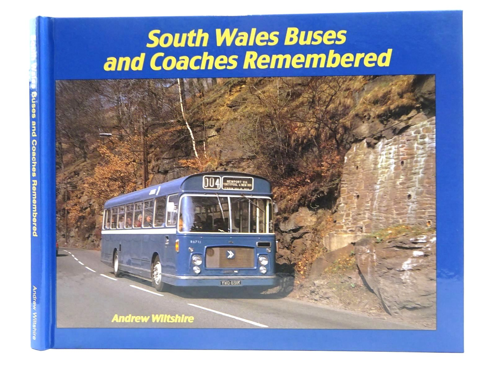 Photo of SOUTH WALES BUSES AND COACHES REMEMBERED written by Wiltshire, Andrew published by Bernard McCall (STOCK CODE: 2128426)  for sale by Stella & Rose's Books