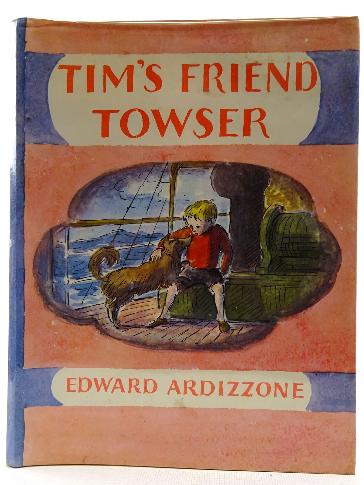 Photo of TIM'S FRIEND TOWSER written by Ardizzone, Edward illustrated by Ardizzone, Edward published by Oxford University Press (STOCK CODE: 2128453)  for sale by Stella & Rose's Books