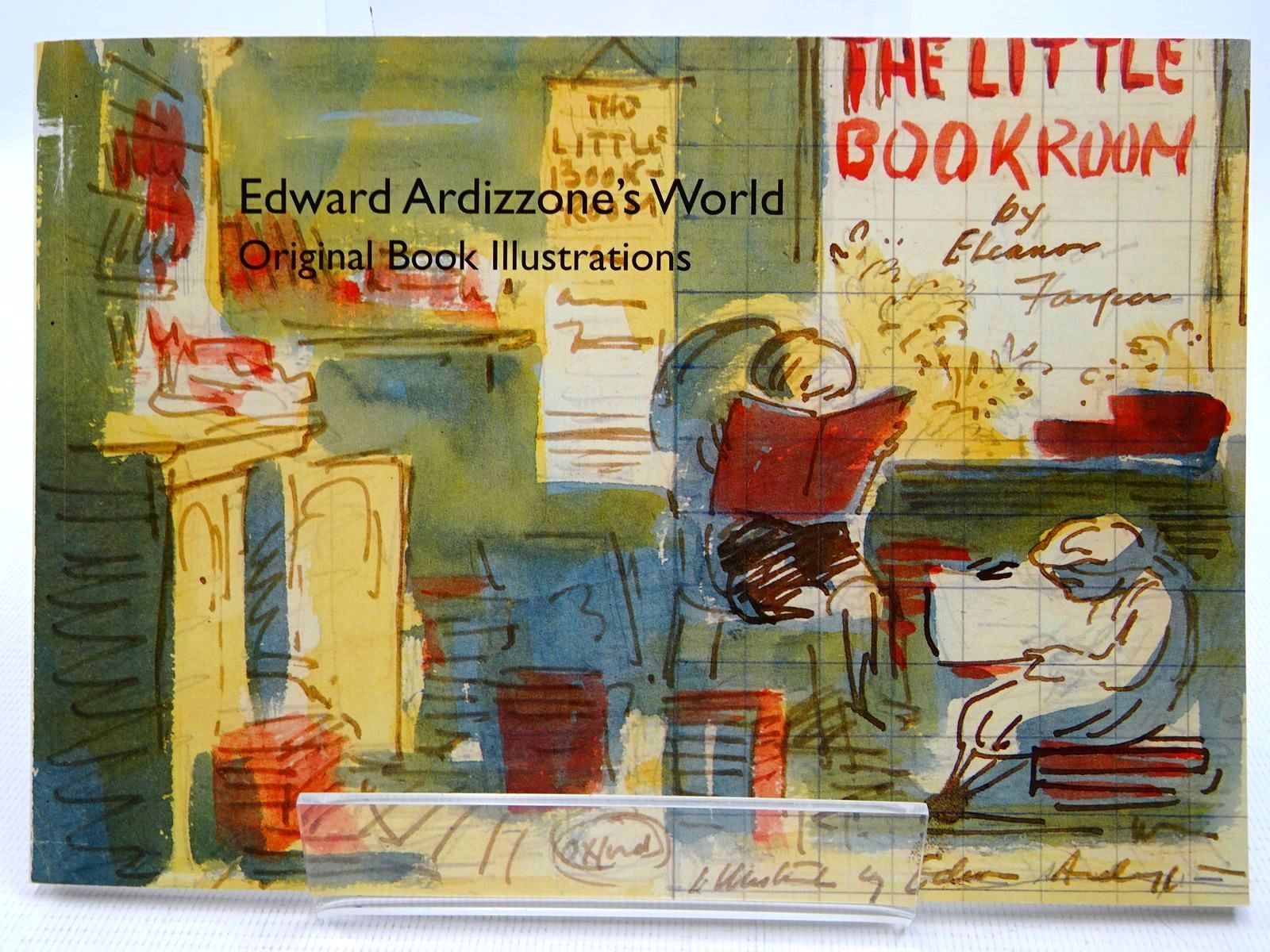 Photo of EDWARD ARDIZZONE'S WORLD - ORIGINAL BOOK ILLUSTRATIONS written by Beck, Ian illustrated by Ardizzone, Edward published by Wolseley Fine Arts (STOCK CODE: 2128464)  for sale by Stella & Rose's Books