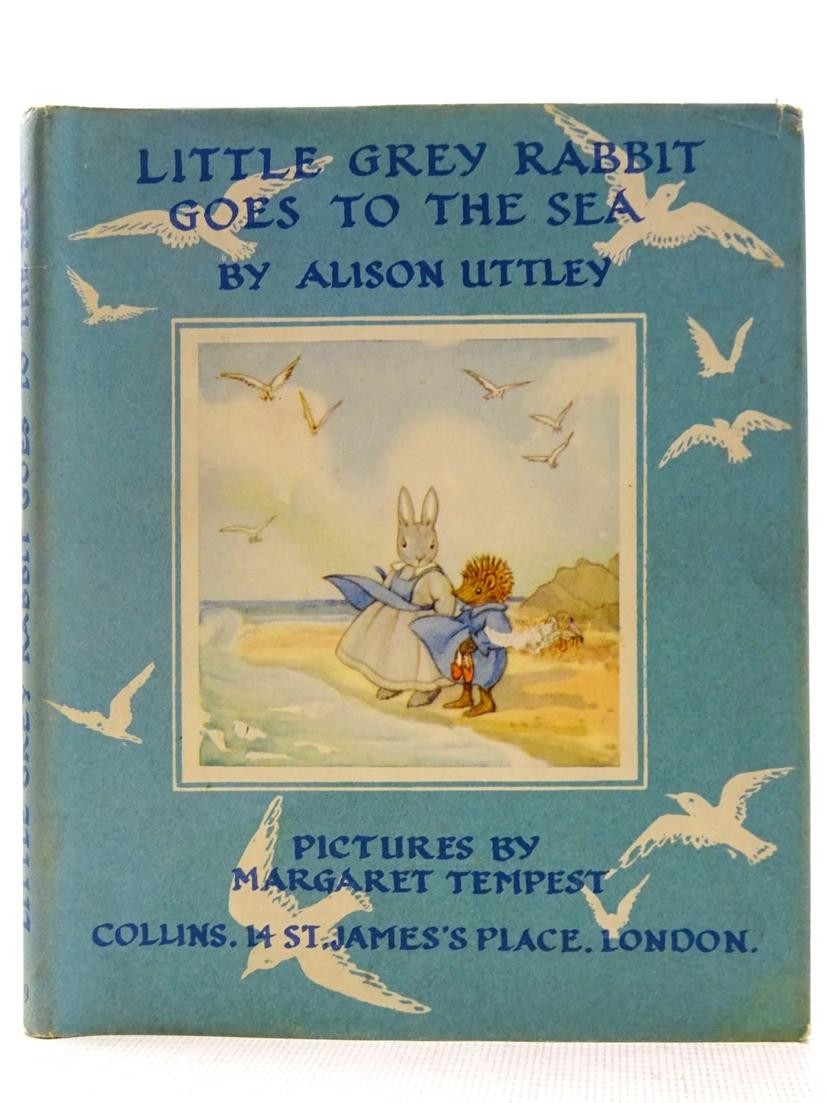 Photo of LITTLE GREY RABBIT GOES TO THE SEA written by Uttley, Alison illustrated by Tempest, Margaret published by Collins (STOCK CODE: 2128470)  for sale by Stella & Rose's Books