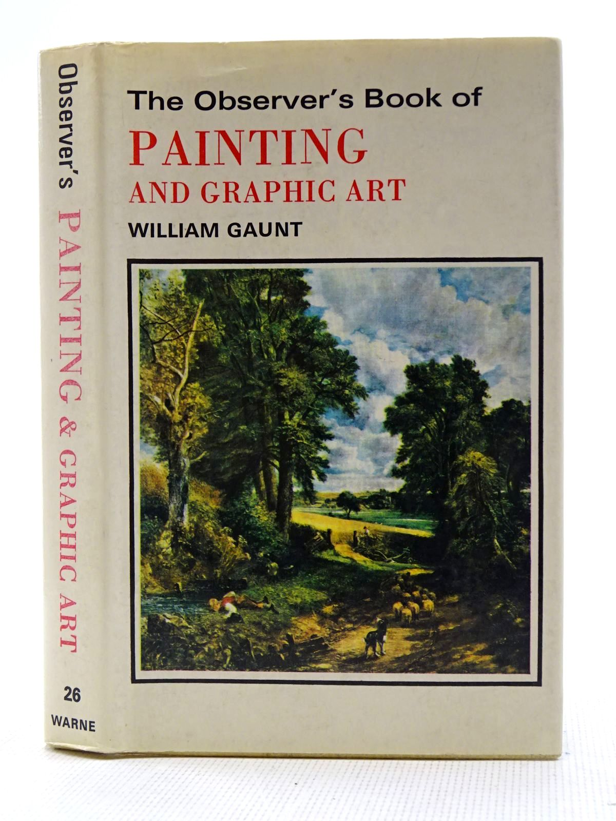 Photo of THE OBSERVER'S BOOK OF PAINTING AND GRAPHIC ART written by Gaunt, William published by Frederick Warne & Co Ltd. (STOCK CODE: 2128480)  for sale by Stella & Rose's Books