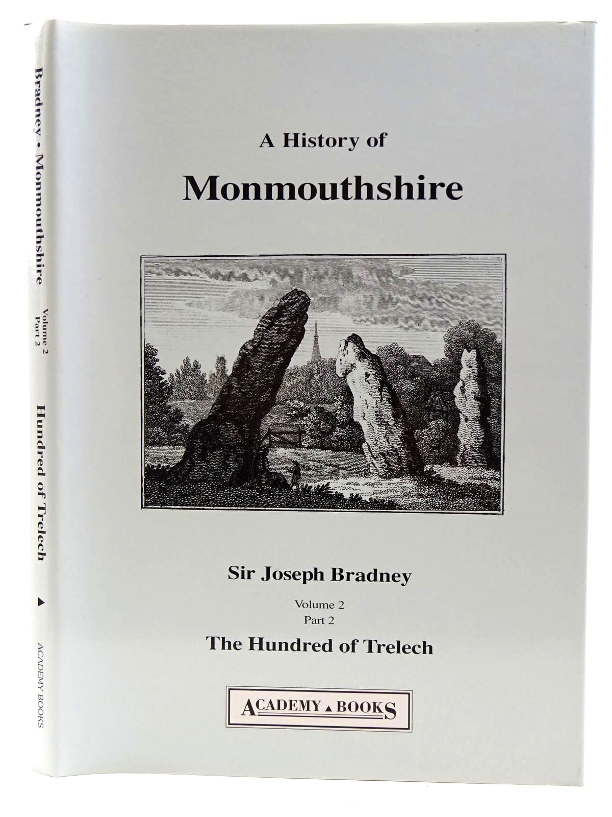 Photo of A HISTORY OF MONMOUTHSHIRE THE HUNDRED OF TRELECH written by Bradney, Joseph published by Academy Books (STOCK CODE: 2128507)  for sale by Stella & Rose's Books