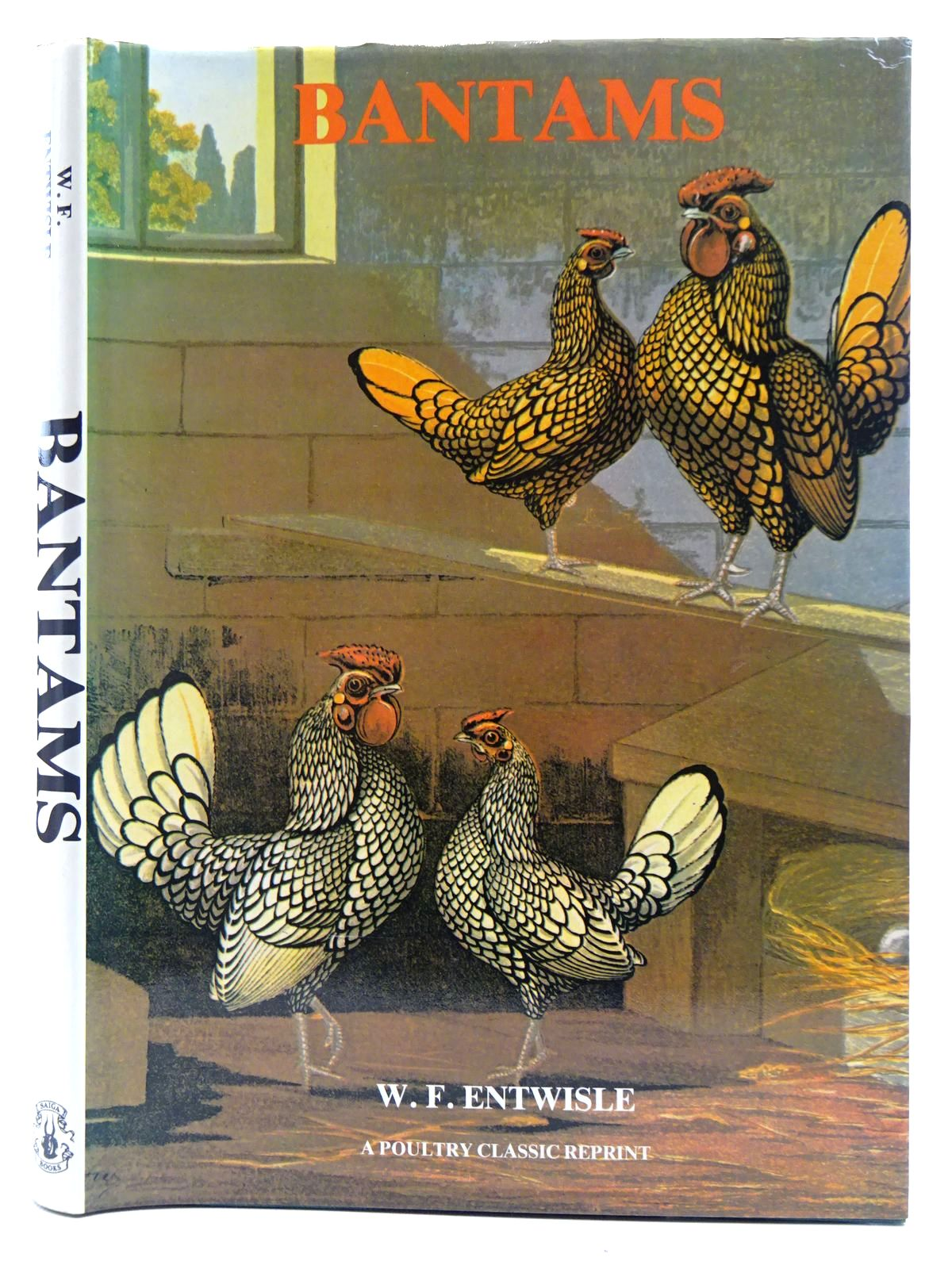 Photo of BANTAMS written by Entwisle, William Flamank published by Saiga Publishing Co. Ltd. (STOCK CODE: 2128517)  for sale by Stella & Rose's Books