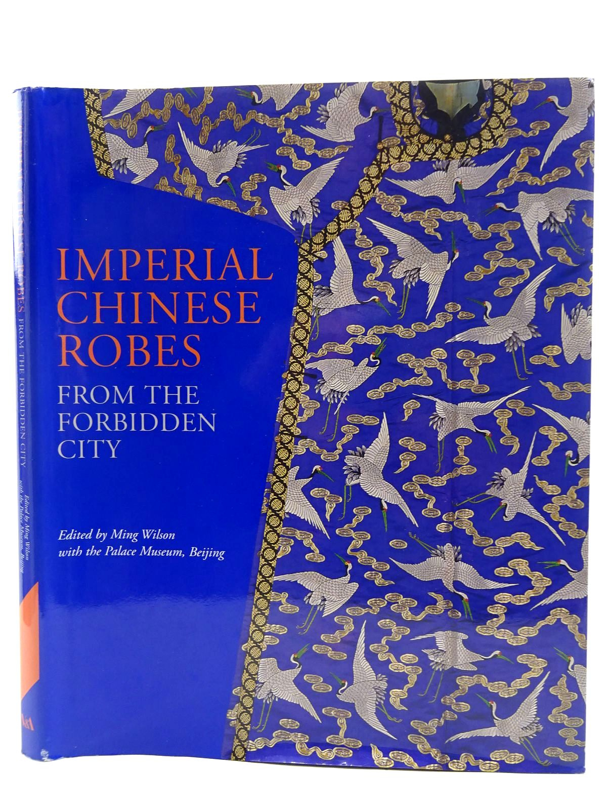 Photo of IMNPERIAL CHINESE ROBES FROM THE FORBIDDEN CITY written by Wilson, Ming published by V&A Publications (STOCK CODE: 2128555)  for sale by Stella & Rose's Books