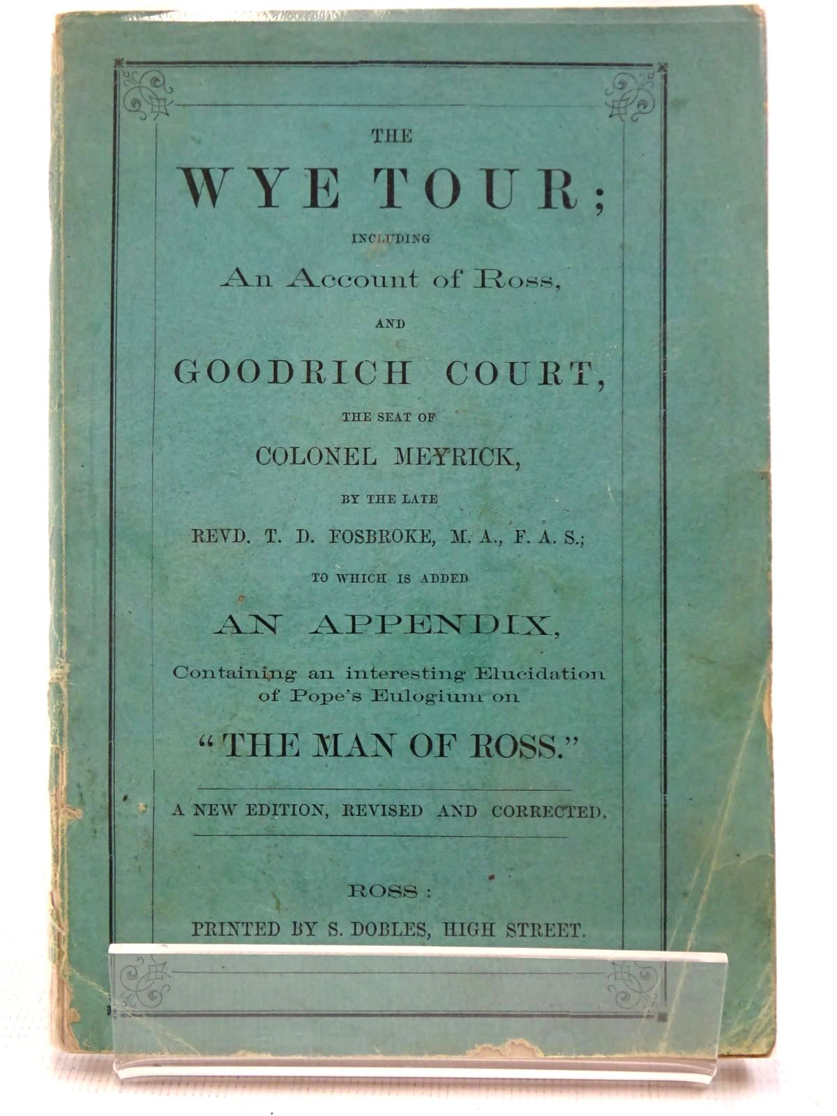 Photo of THE WYE TOUR written by Fosbroke, Thomas Dudley (STOCK CODE: 2128570)  for sale by Stella & Rose's Books