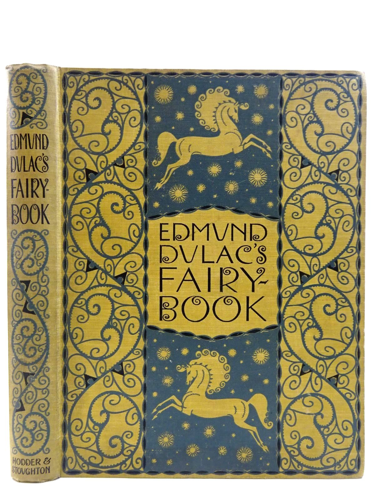 Photo of EDMUND DULAC'S FAIRY BOOK illustrated by Dulac, Edmund published by Hodder & Stoughton (STOCK CODE: 2128589)  for sale by Stella & Rose's Books