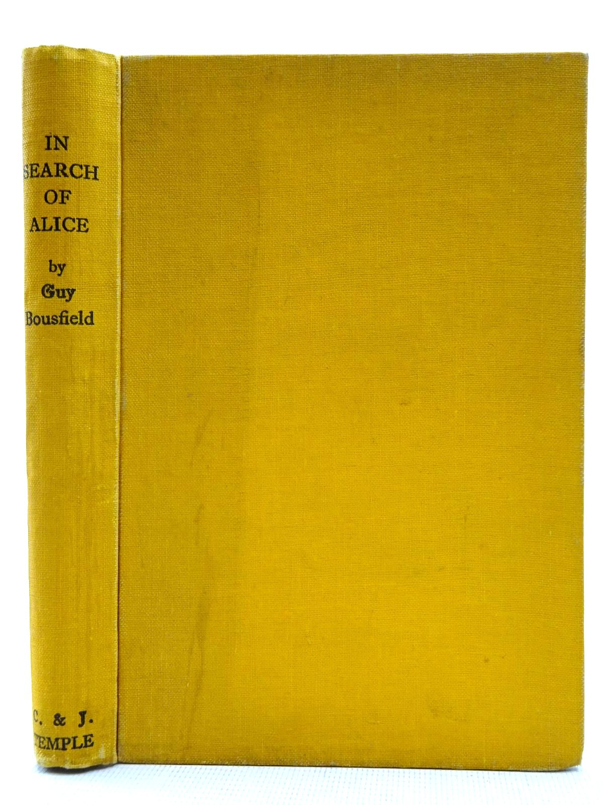 Photo of IN SEARCH OF ALICE written by Bousfield, Guy illustrated by Biro, B. published by C. & J. Temple Ltd. (STOCK CODE: 2128592)  for sale by Stella & Rose's Books