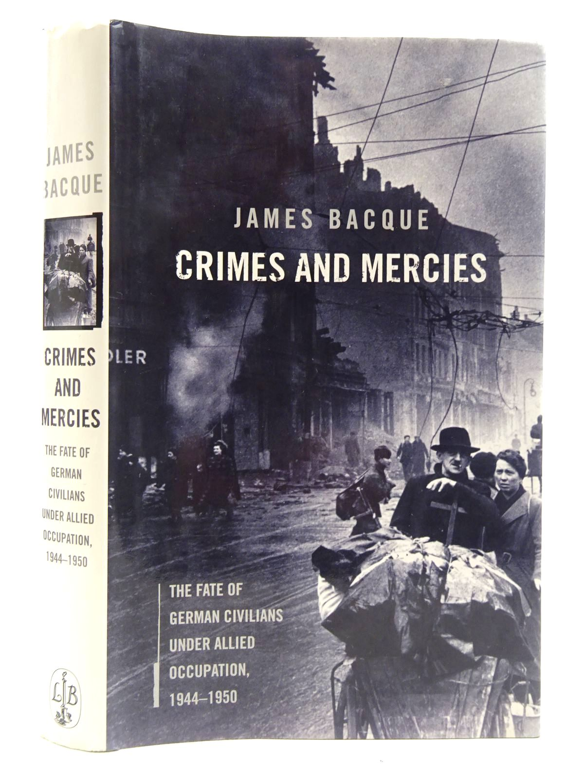 Photo of CRIMES AND MERCIES written by Bacque, James published by Little, Brown and Company (STOCK CODE: 2128611)  for sale by Stella & Rose's Books
