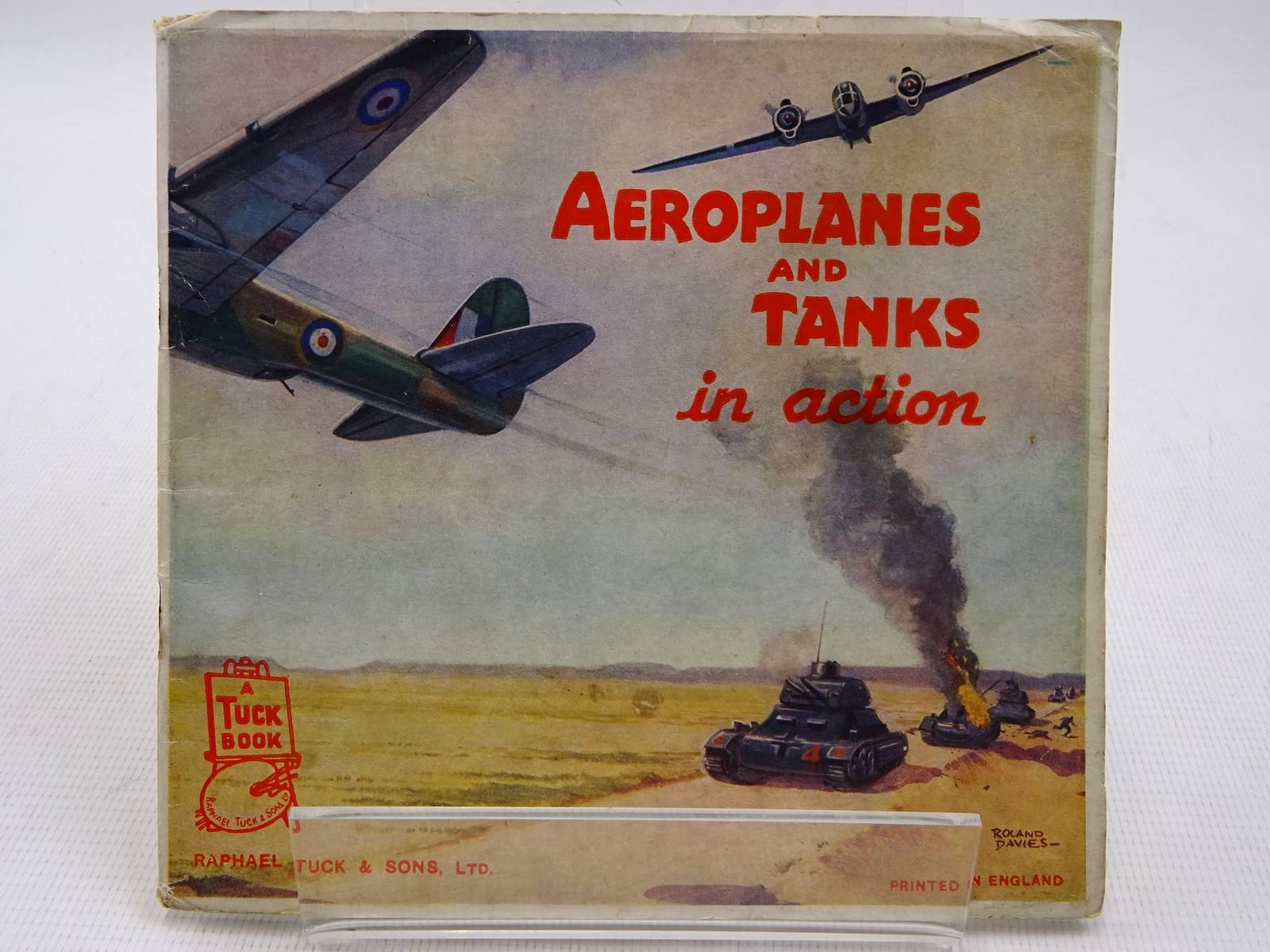 Photo of AEROPLANES AND TANKS IN ACTION written by Monks, Noel illustrated by Davies, Roland published by Raphael Tuck & Sons Ltd. (STOCK CODE: 2128618)  for sale by Stella & Rose's Books