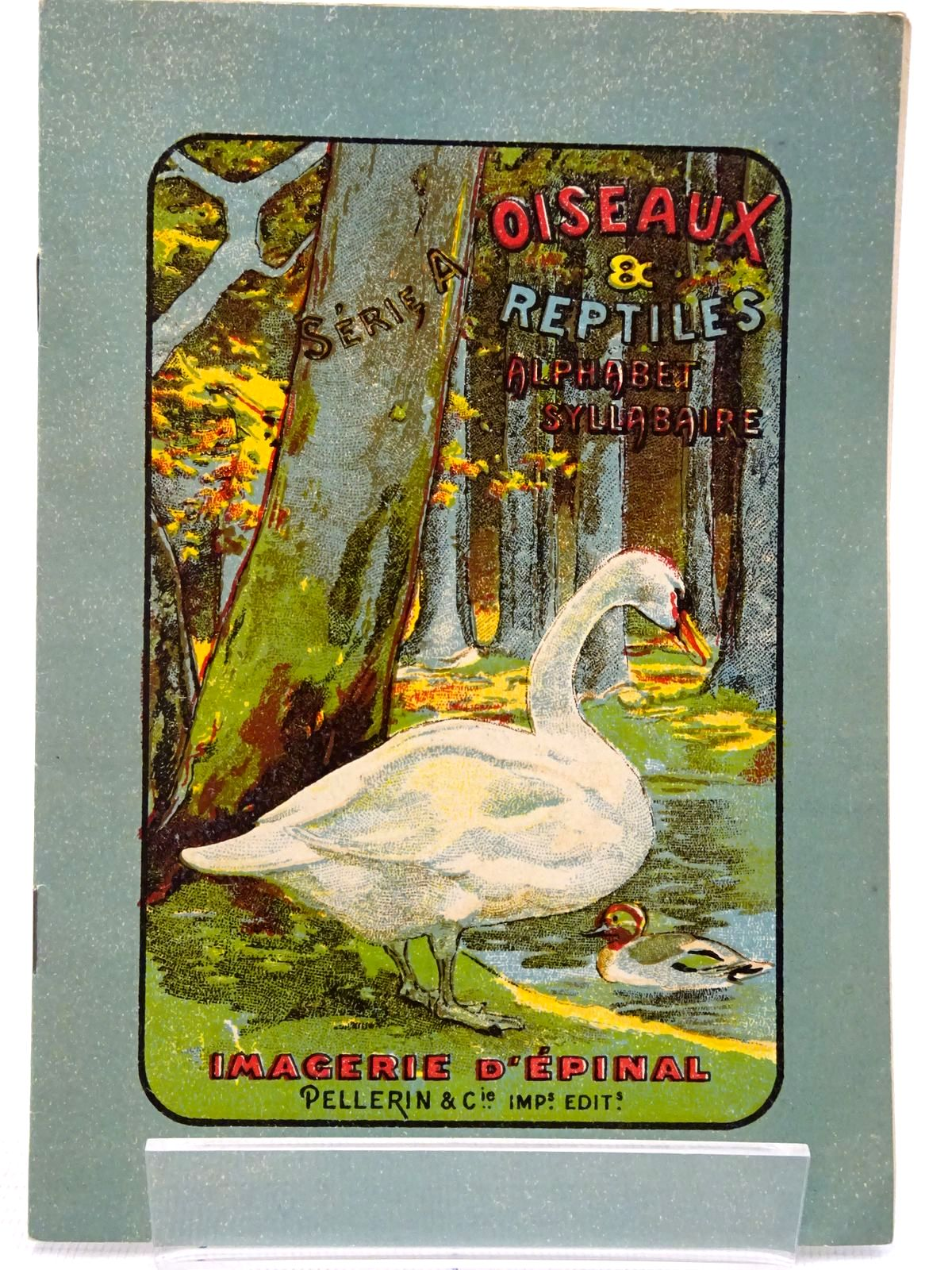Photo of OISEAUX & REPTILES ALPHABET SYLLABAIRE published by Imagerie D'Epinal (STOCK CODE: 2128625)  for sale by Stella & Rose's Books