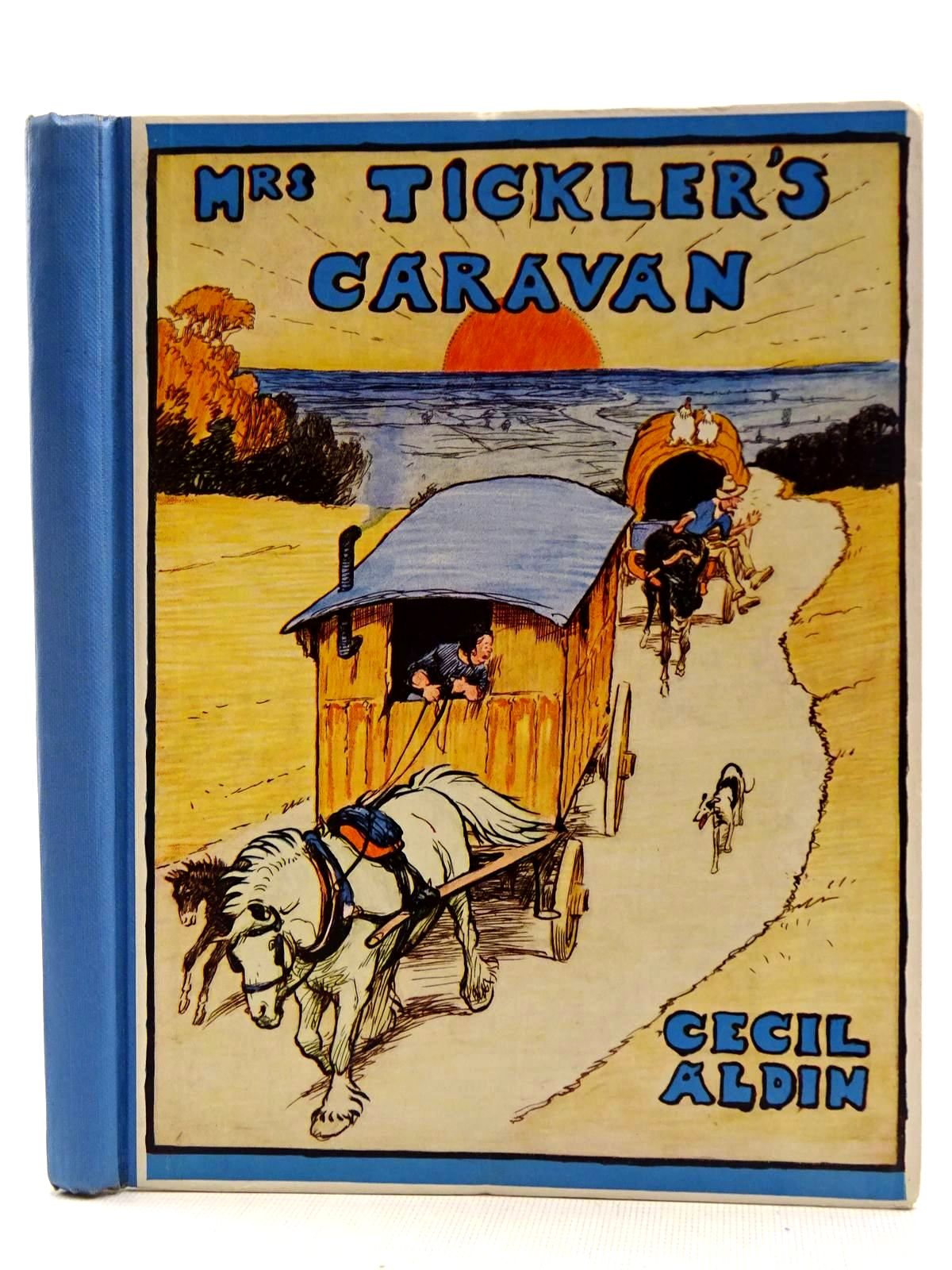 Photo of MRS. TICKLER'S CARAVAN A STORY FOR CHILDREN written by Aldin, Cecil illustrated by Aldin, Cecil published by Eyre & Spottiswoode (STOCK CODE: 2128641)  for sale by Stella & Rose's Books