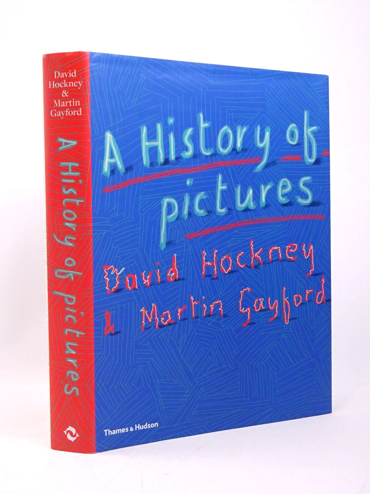 Photo of A HISTORY OF PICTURES FROM THE CAVE TO THE COMPUTER SCREEN written by Hockney, David<br />Gayford, Martin published by Thames and Hudson (STOCK CODE: 2128660)  for sale by Stella & Rose's Books