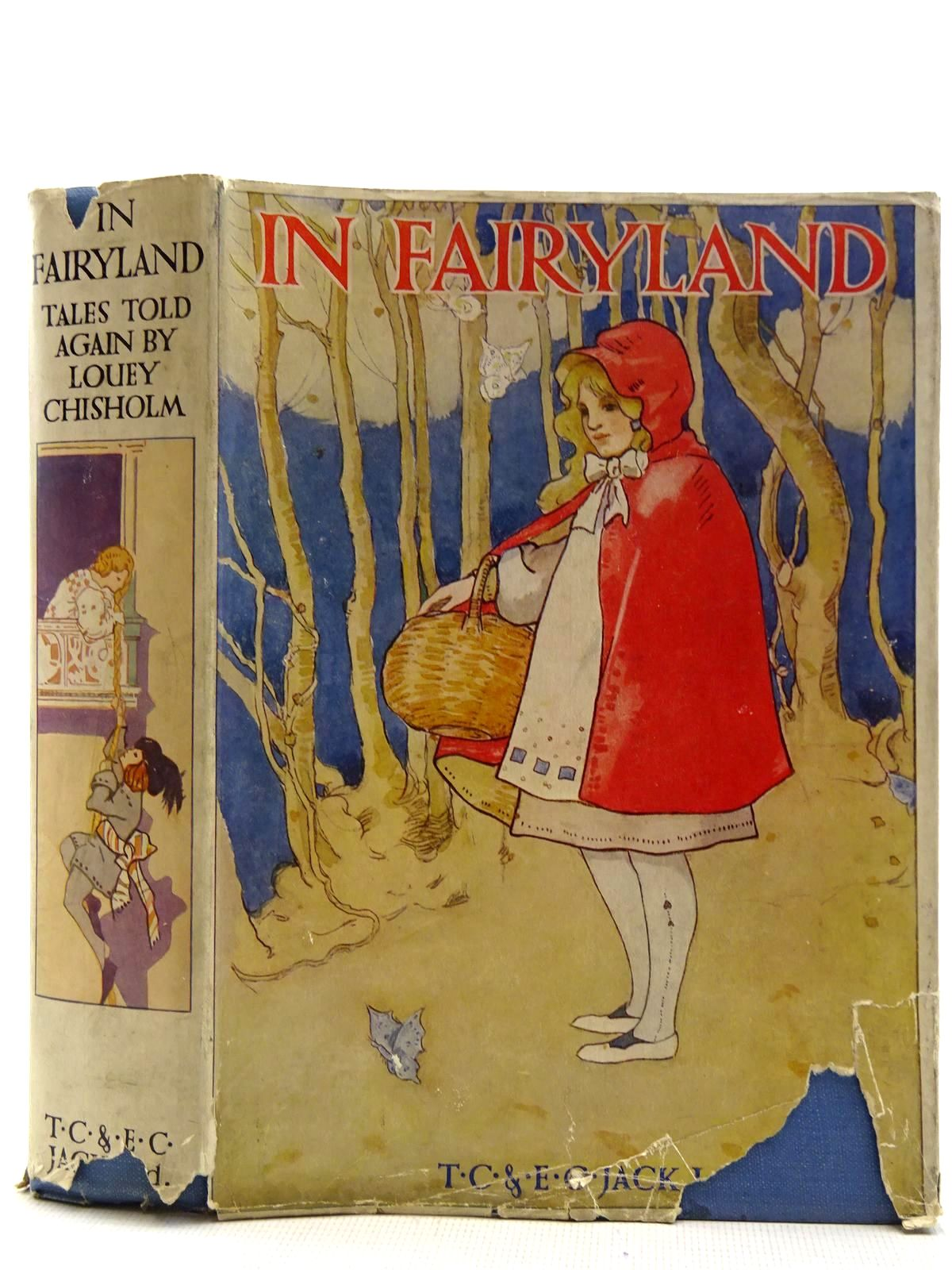 Photo of IN FAIRYLAND TALES TOLD AGAIN written by Chisholm, Louey illustrated by Cameron, Katharine published by T.C. & E.C. Jack Ltd. (STOCK CODE: 2128699)  for sale by Stella & Rose's Books